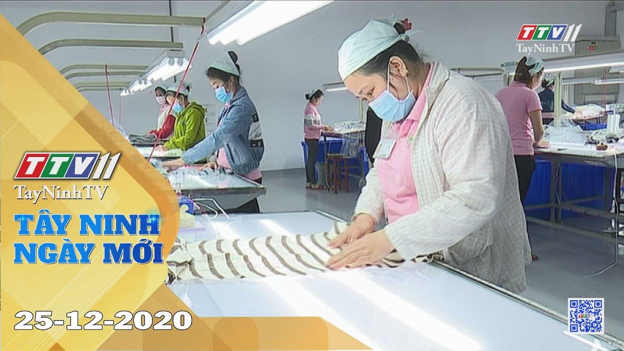 Tây Ninh Ngày Mới 25-12-2020 | Tin tức hôm nay | TayNinhTV
