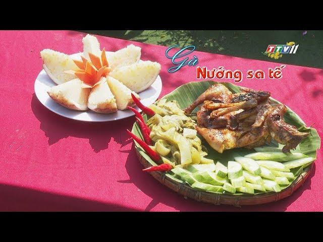 Gà nướng sa tế | TẾT NAY ĂN GÌ | TayNinhTV