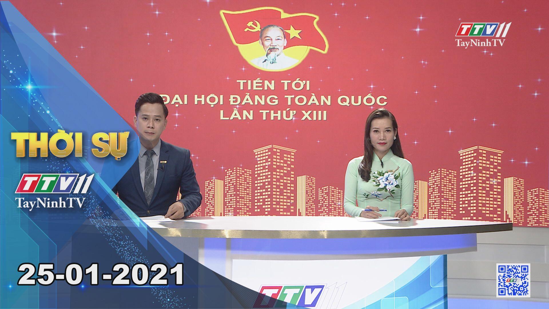 Thời sự Tây Ninh 25-01-2021 | Tin tức hôm nay | TayNinhTV