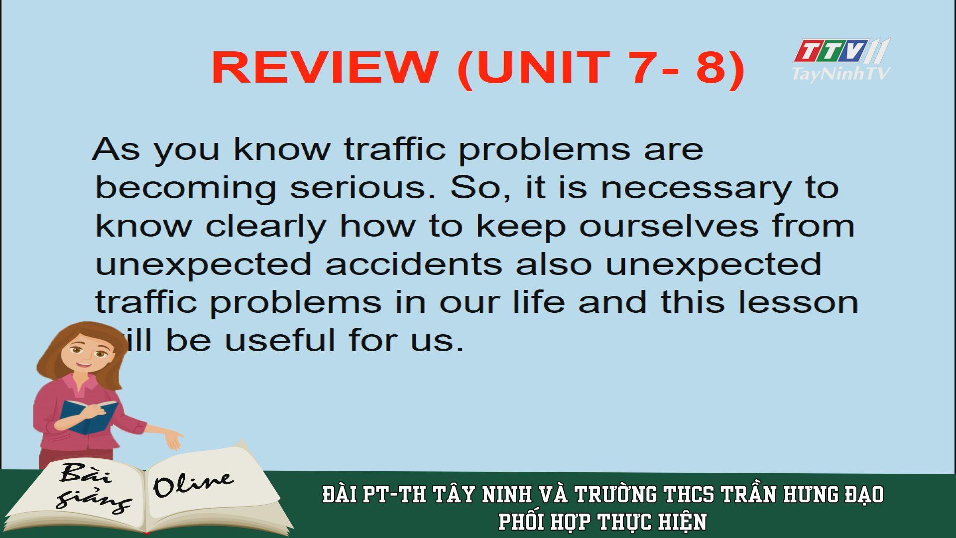 Unit 7-8: Review - ENGLISH 7 | ÔN TẬP TẠI NHÀ | TayNinhTV