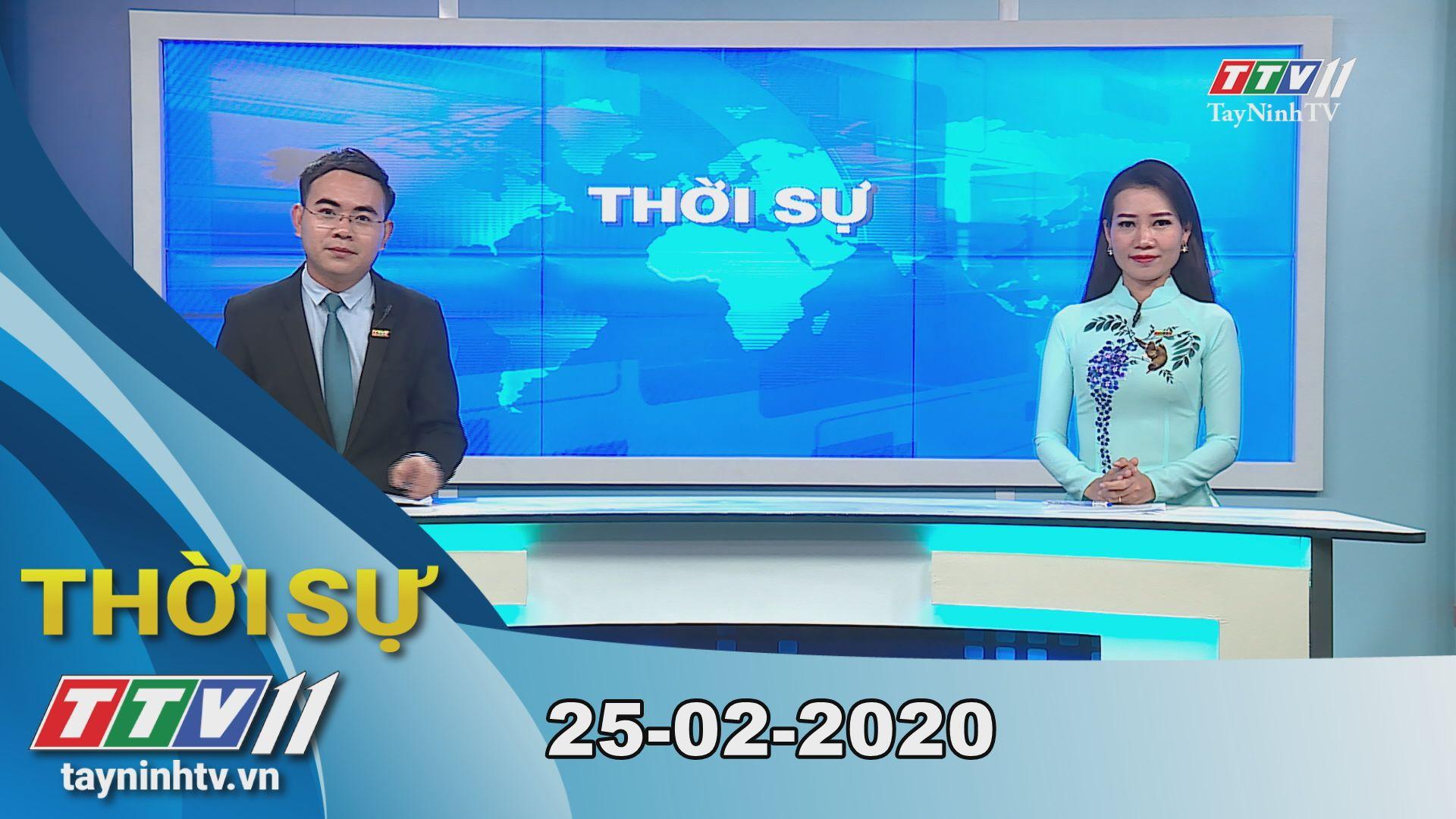 Thời sự Tây Ninh 25-02-2020 | Tin tức hôm nay | TayNinhTV