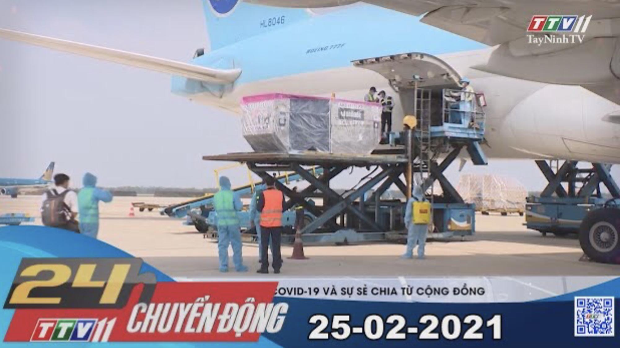 24h Chuyển động 25-02-2021 | Tin tức hôm nay | TayNinhTV