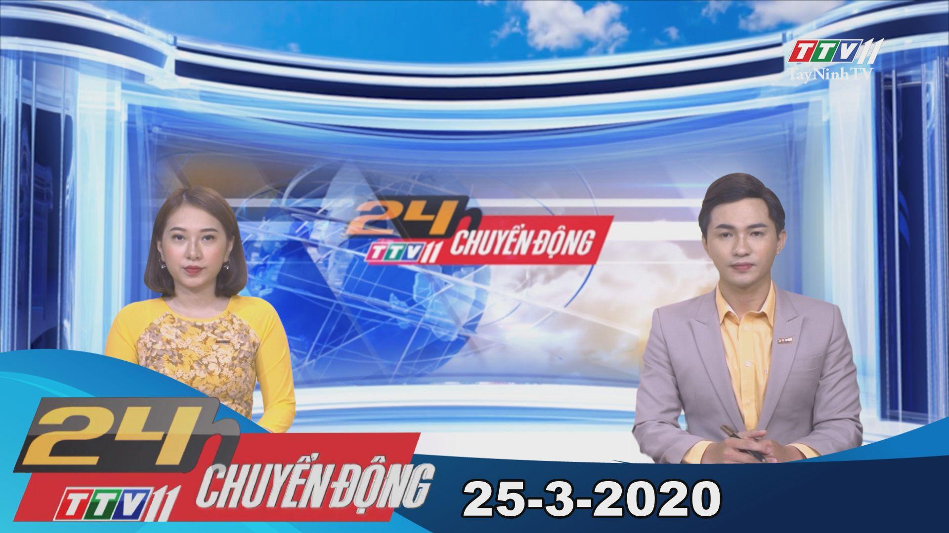 24h Chuyển động 25-3-2020 | Tin tức hôm nay | TayNinhTV