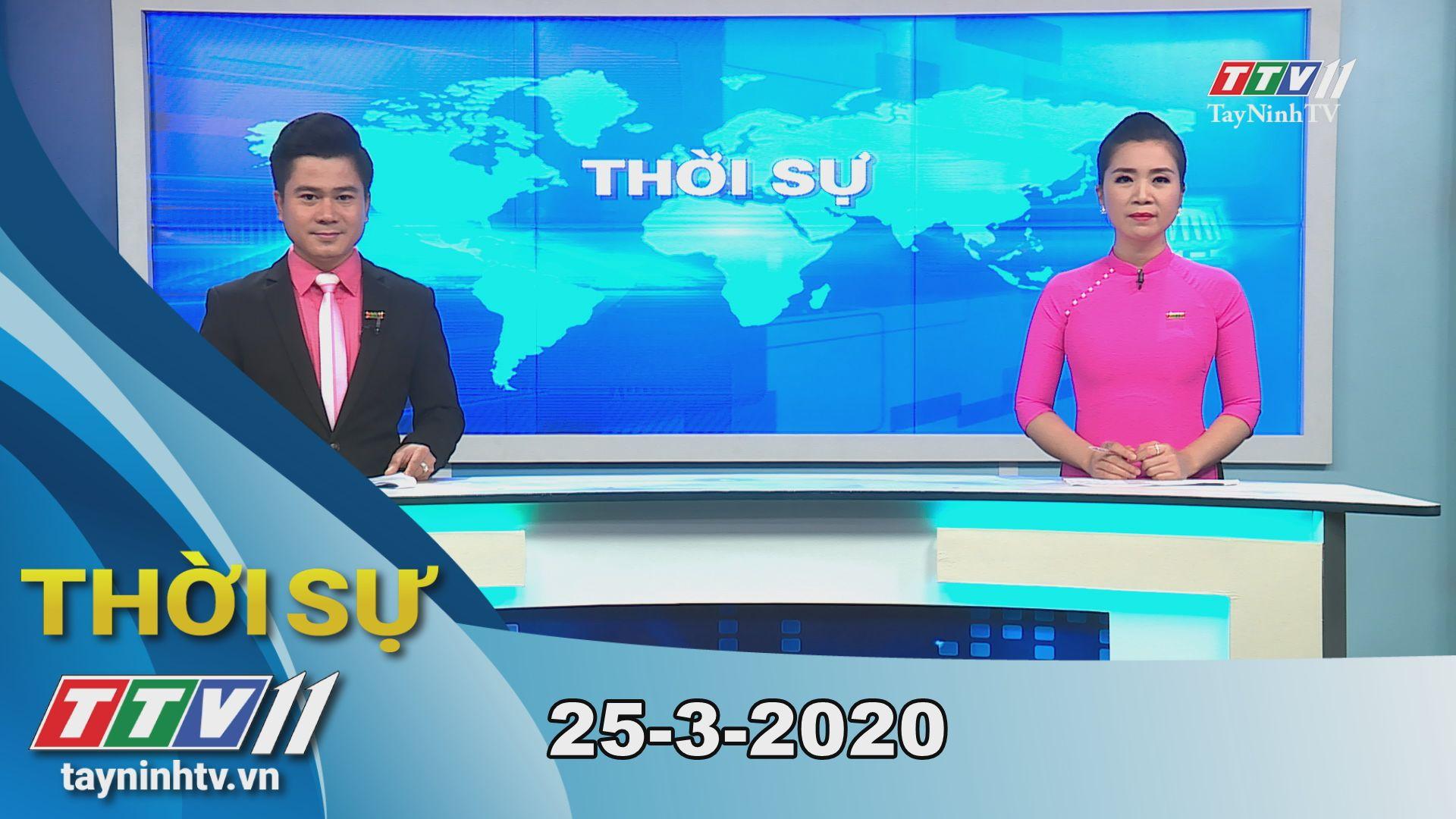 Thời sự Tây Ninh 25-3-2020 | Tin tức hôm nay | TayNinhTV