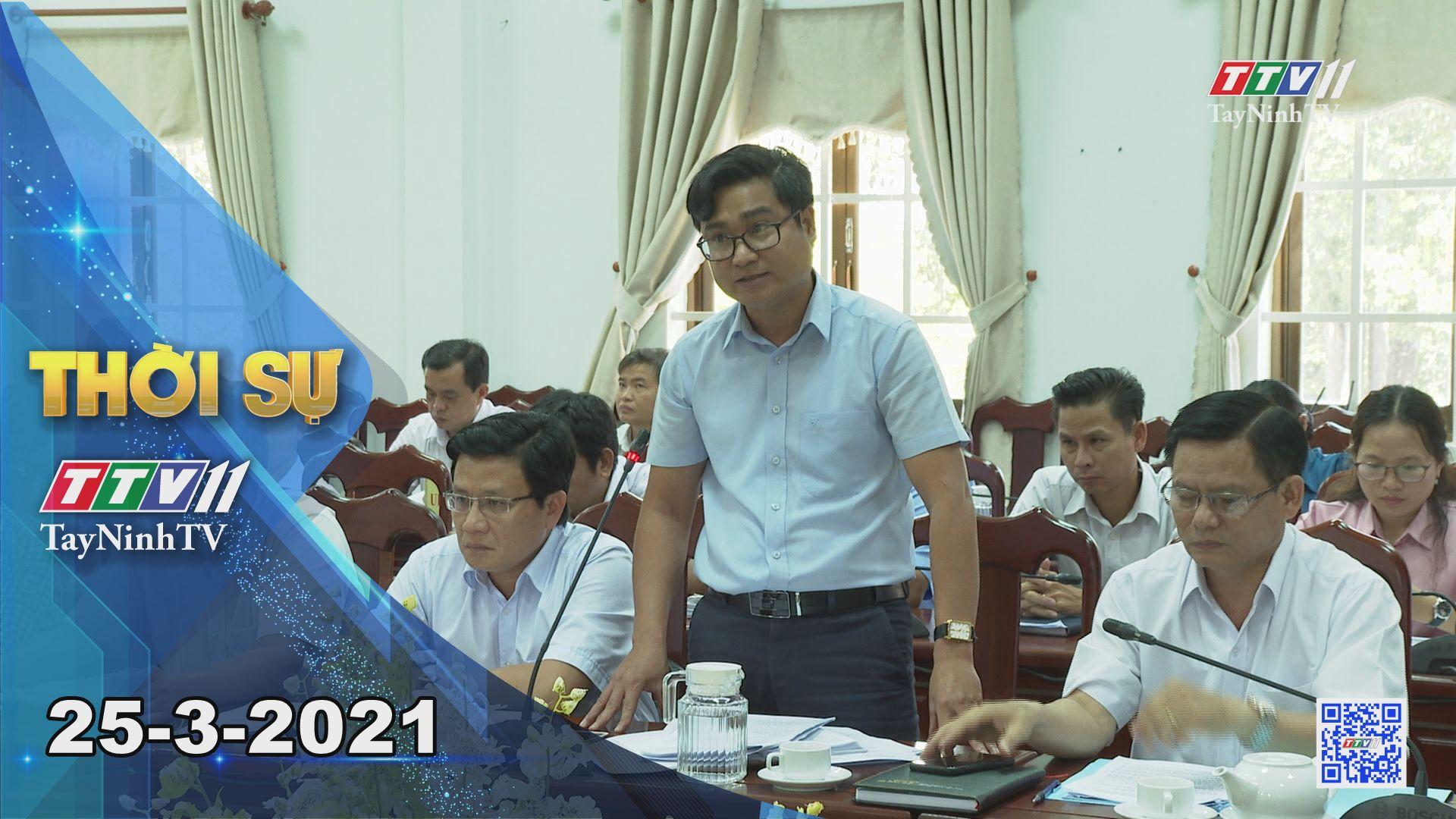 Thời sự Tây Ninh 25-3-2021 | Tin tức hôm nay | TayNinhTV