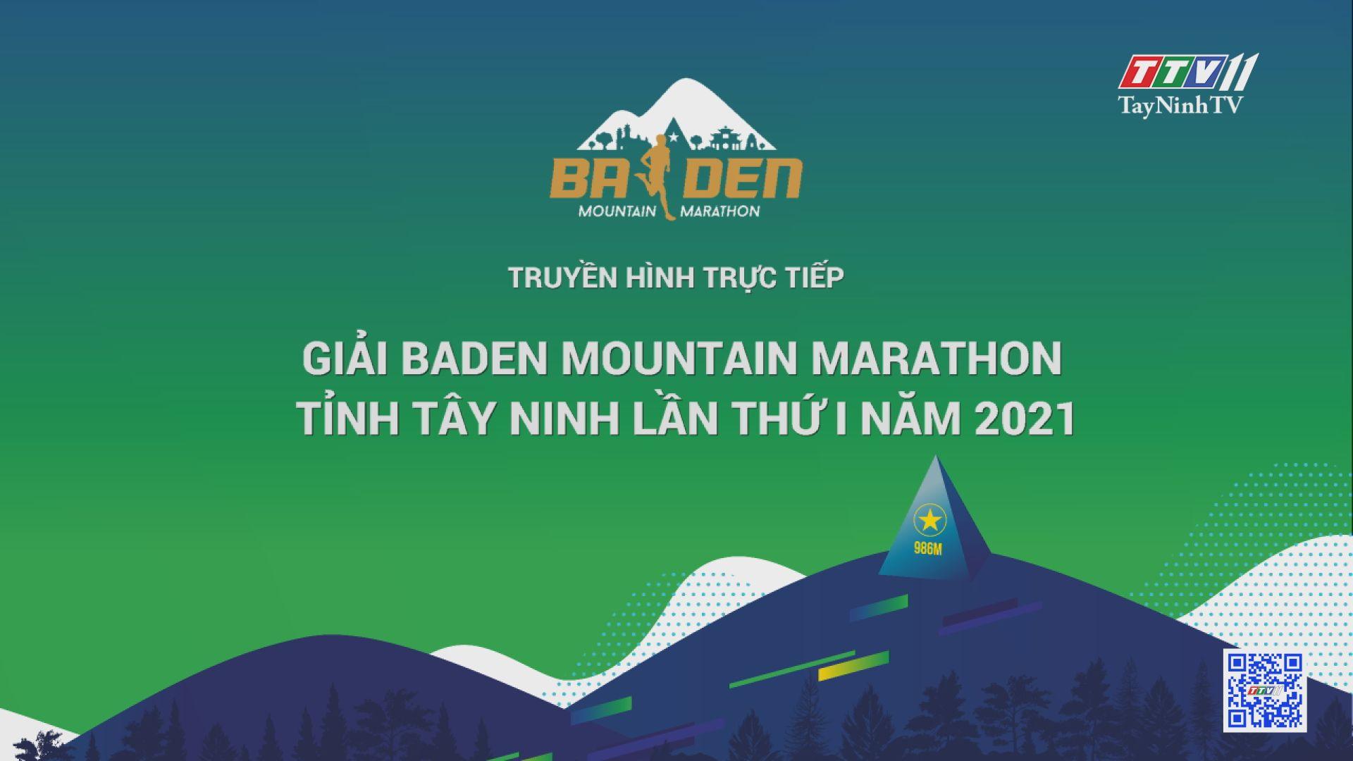 Trực tiếp Giải BaDen Mountain Marathon tỉnh Tây Ninh lần thứ I năm 2021   TayNinhTVE