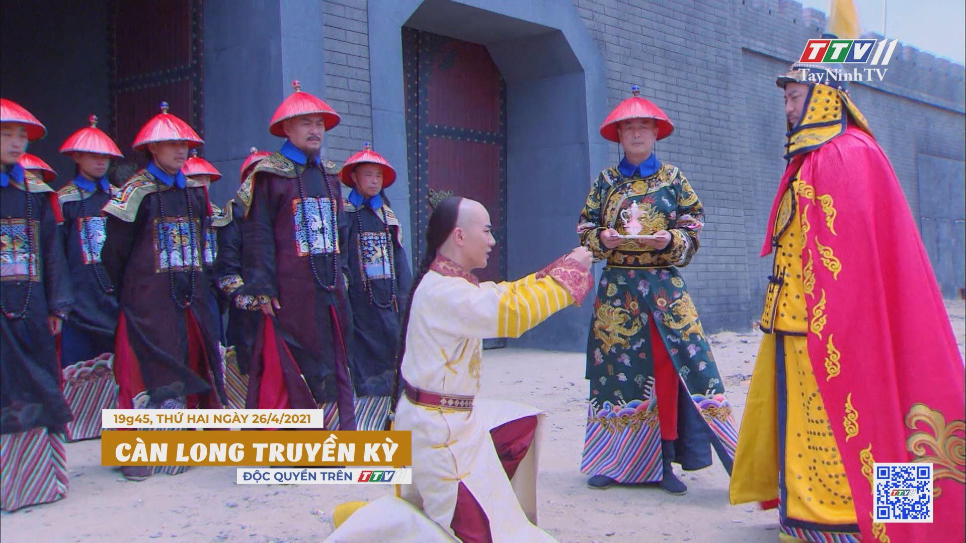 Càn Long truyền kỳ-Trailer tập 7   PHIM CÀN LONG TRUYỀN KỲ   TayNinhTVE