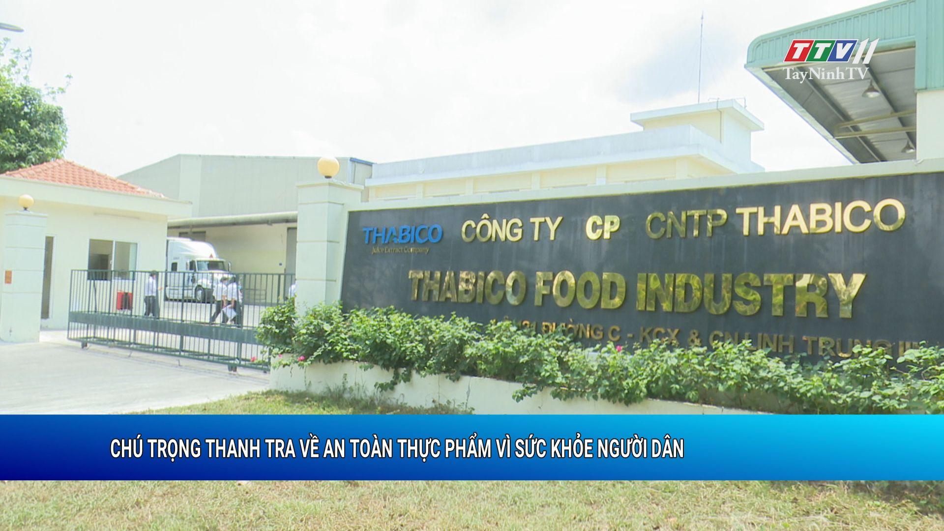 Chú trọng thanh tra về an toàn thực phẩm vì sức khỏe người dân | SỨC KHỎE CHO MỌI NGƯỜI | TayNinhTV