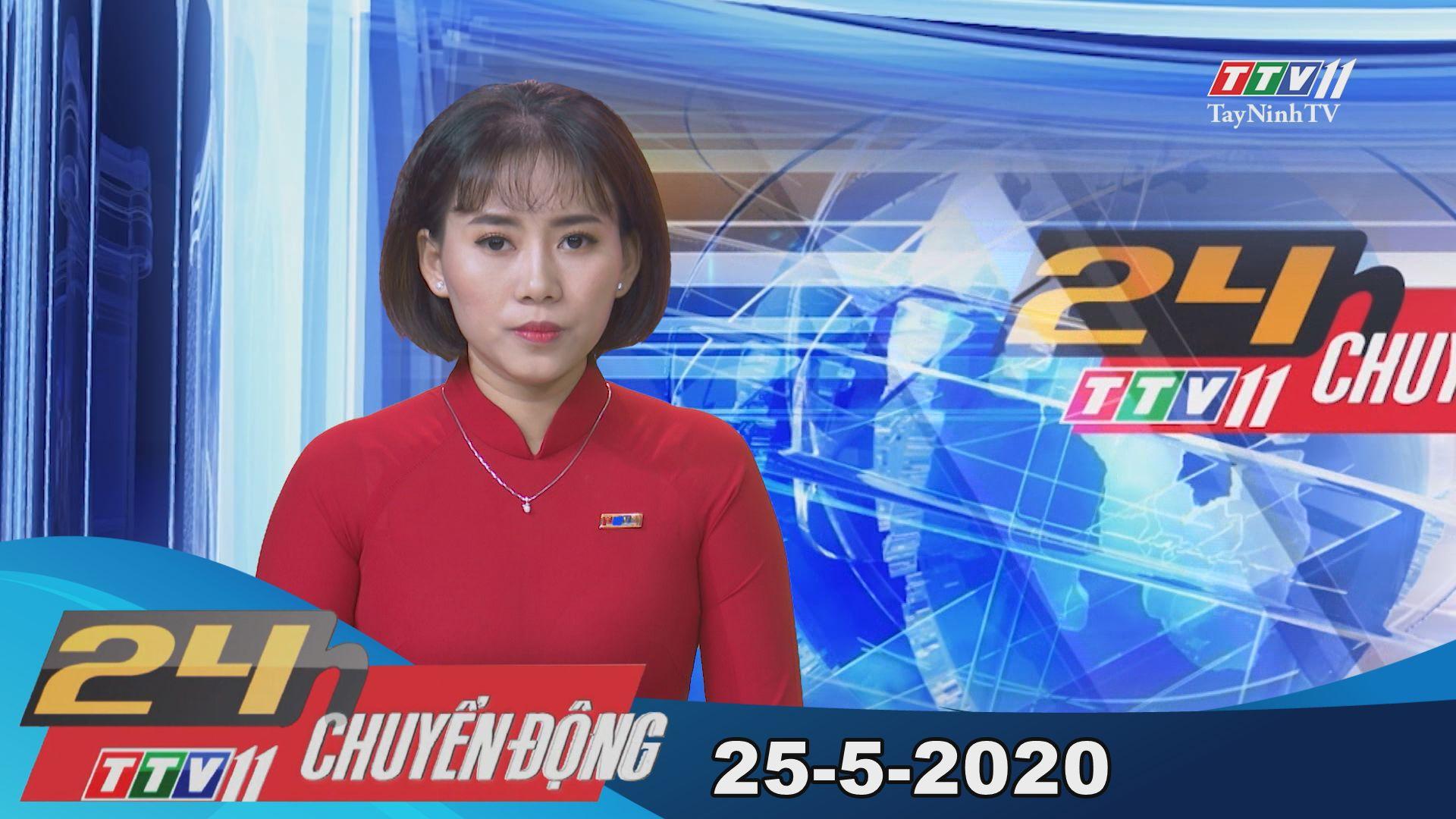 24h Chuyển động 25-5-2020 | Tin tức hôm nay | TayNinhTV