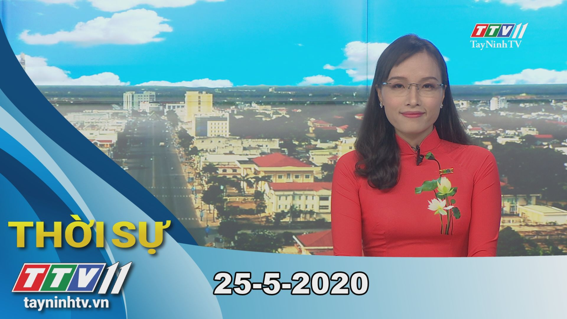 Thời sự Tây Ninh 25-5-2020 | Tin tức hôm nay | TayNinhTV