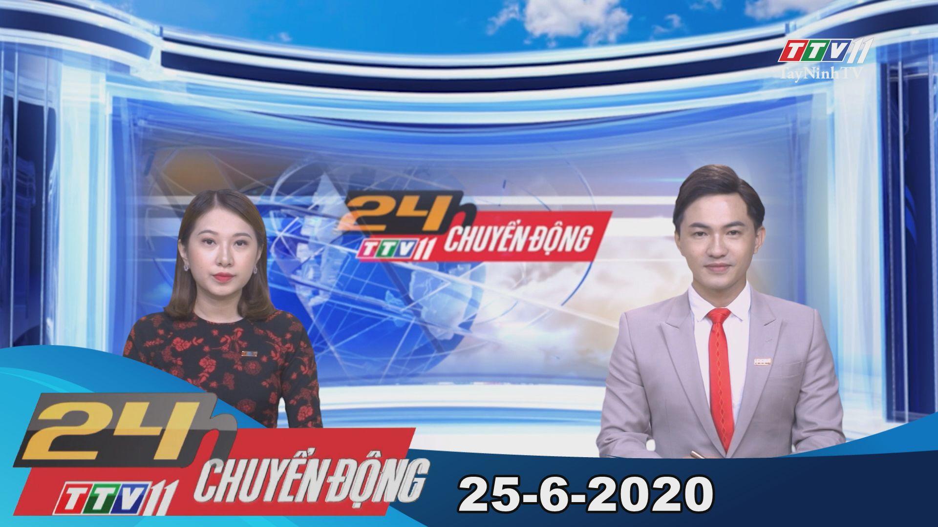 24h Chuyển động 25-6-2020   Tin tức hôm nay   TayNinhTV