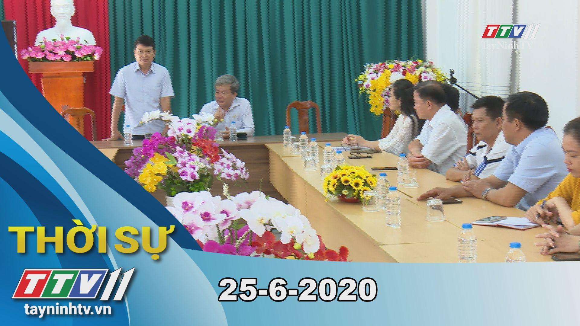 Thời sự Tây Ninh 25-6-2020 | Tin tức hôm nay | TayNinhTV