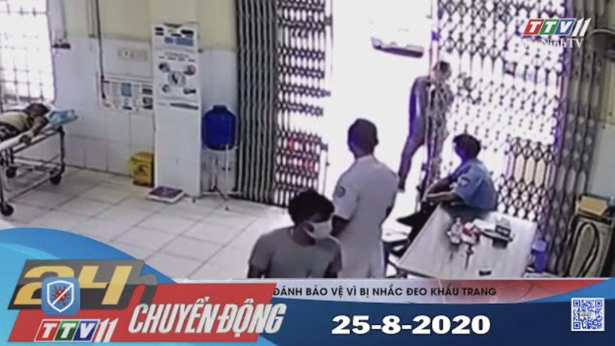 24h Chuyển động 25-8-2020 | Tin tức hôm nay | TayNinhTV