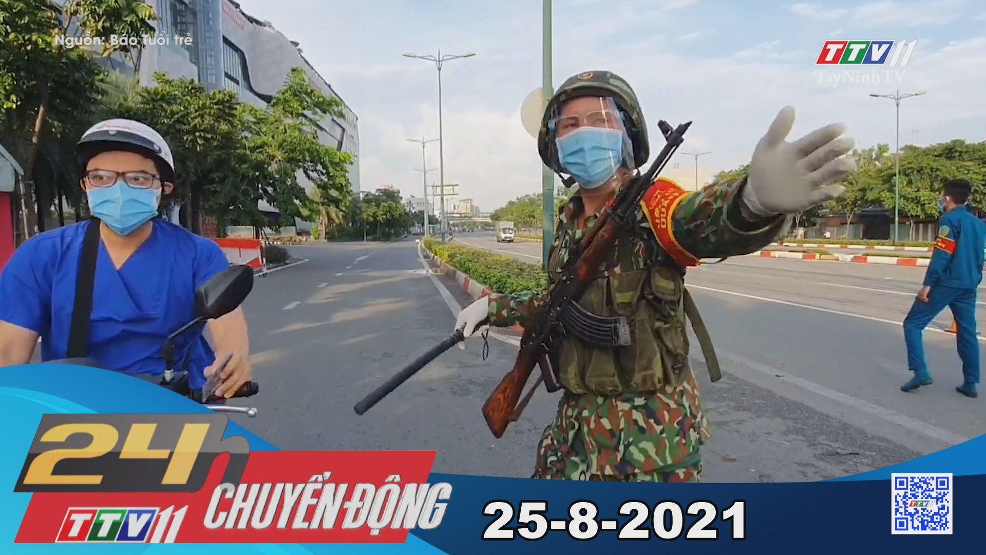 24h Chuyển động 25-8-2021 | Tin tức hôm nay | TayNinhTV