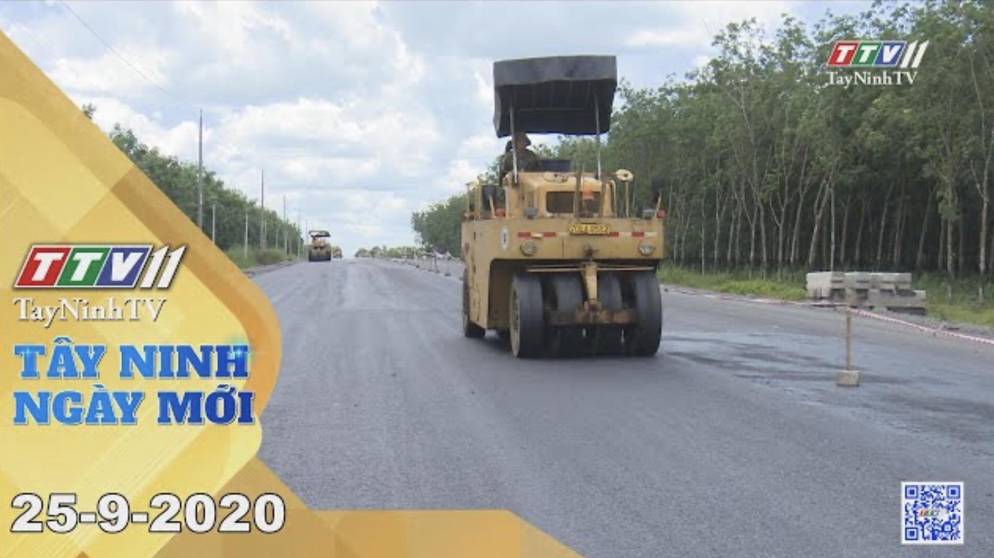Tây Ninh Ngày Mới 25-9-2020 | Tin tức hôm nay | TayNinhTV