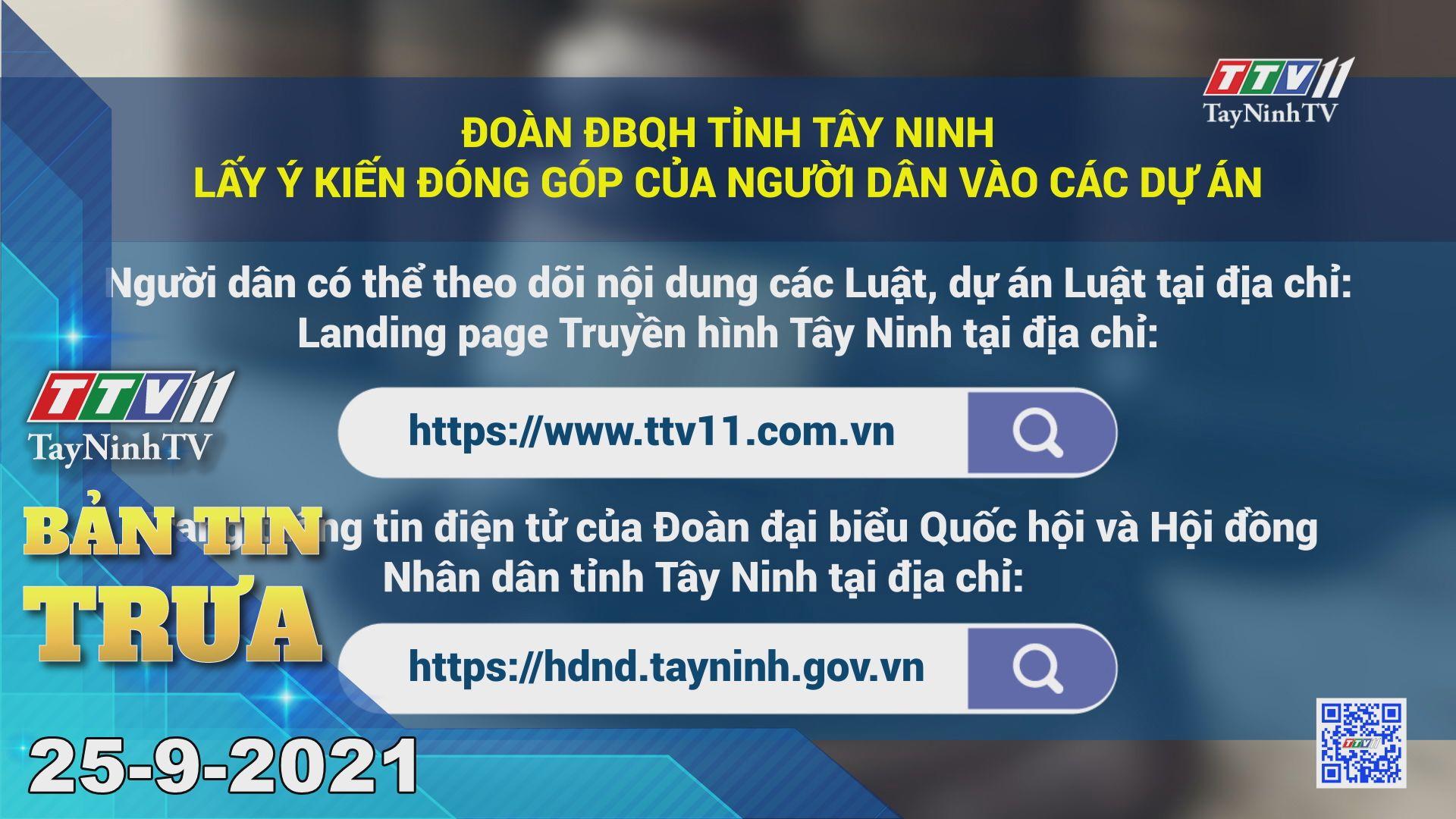 Bản tin trưa 25/9/2021 | Tin tức hôm nay | TayNinhTV
