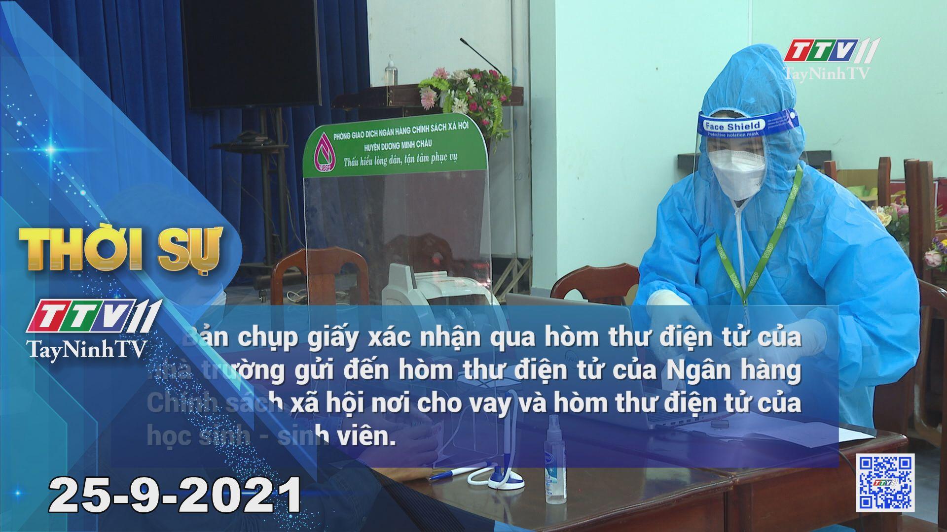 Thời sự Tây Ninh 25/9/2021 | Tin tức hôm nay | TayNinhTV