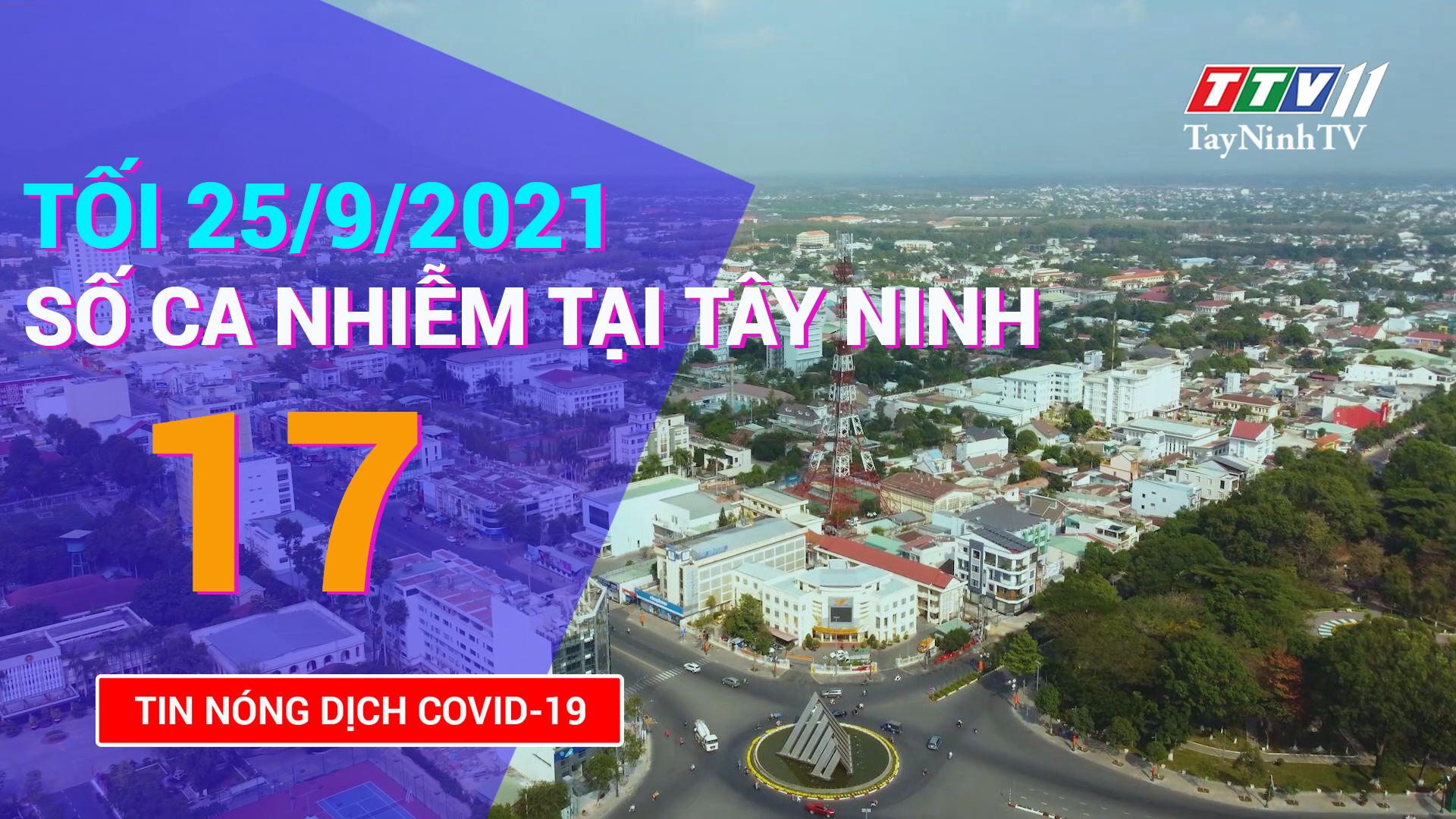 Tin tức Covid-19 tối 25/9/2021 | TayNinhTV