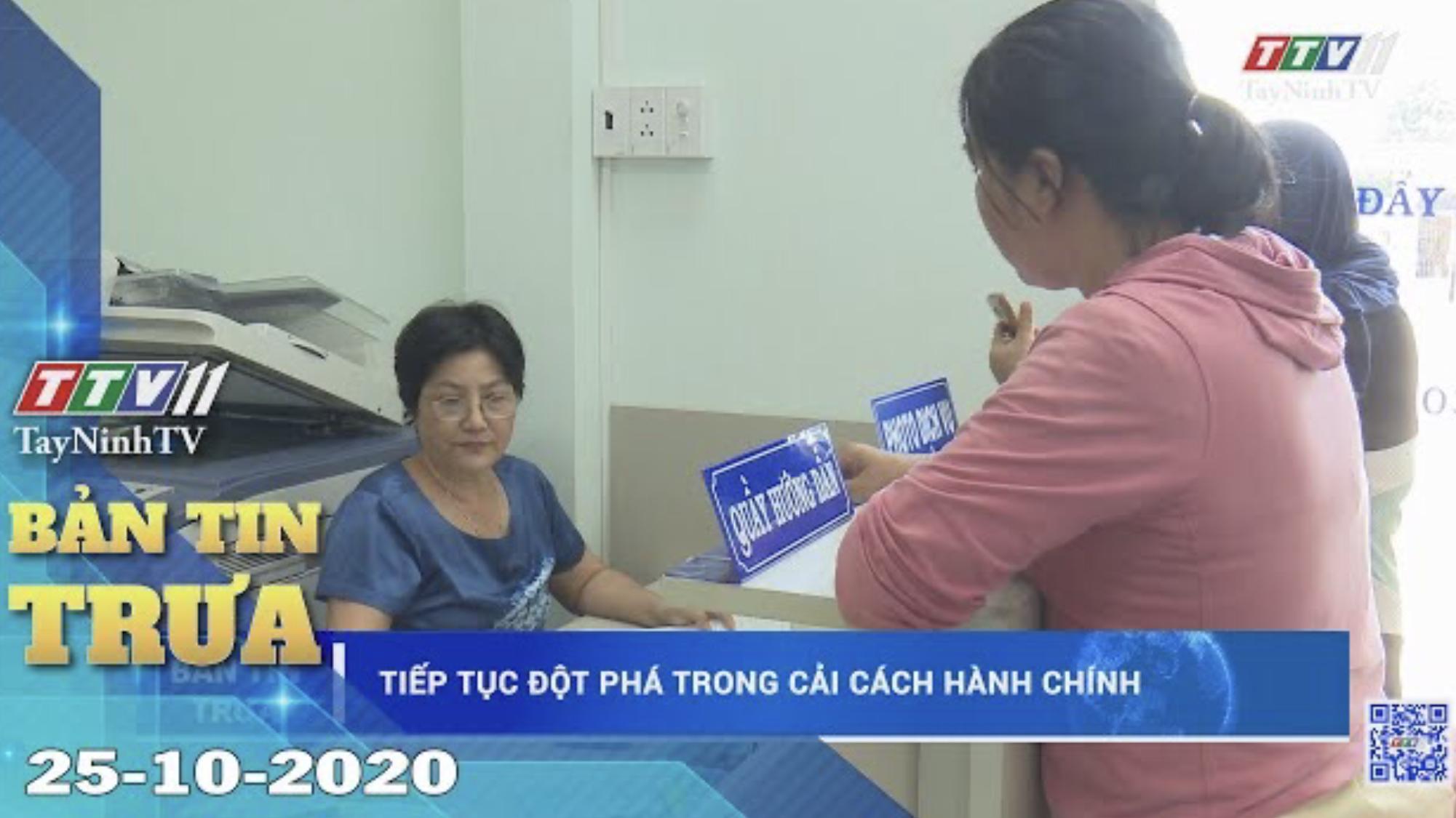 Bản tin trưa 25-10-2020 | Tin tức hôm nay | TayNinhTV