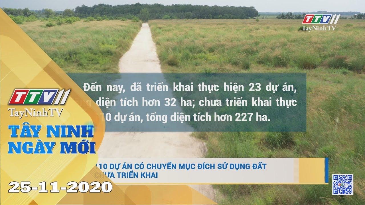 Tây Ninh Ngày Mới 25-11-2020 | Tin tức hôm nay | TayNinhTV