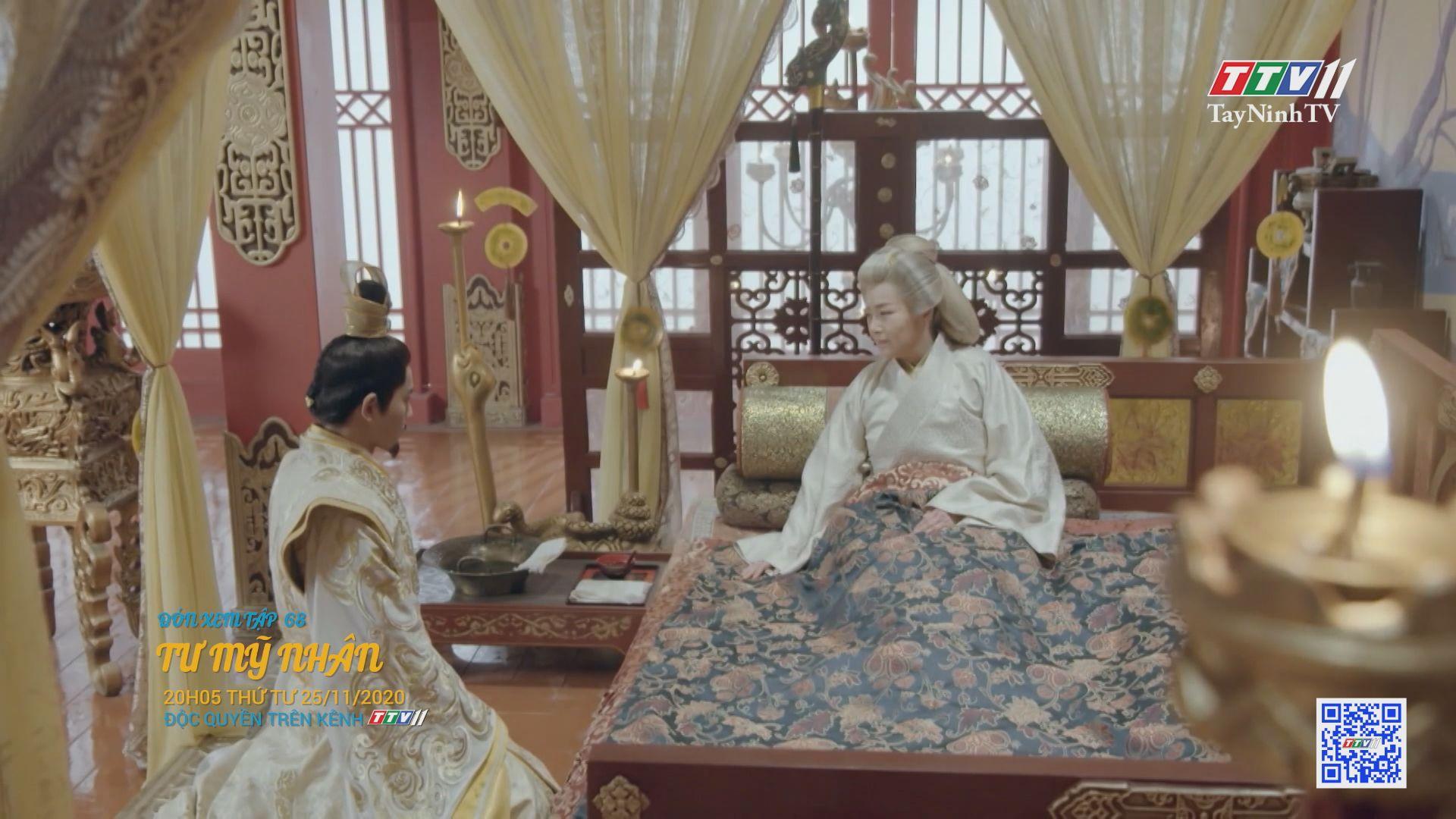 Tư mỹ nhân-TẬP 68 trailer | PHIM TƯ MỸ NHÂN | TayNinhTV