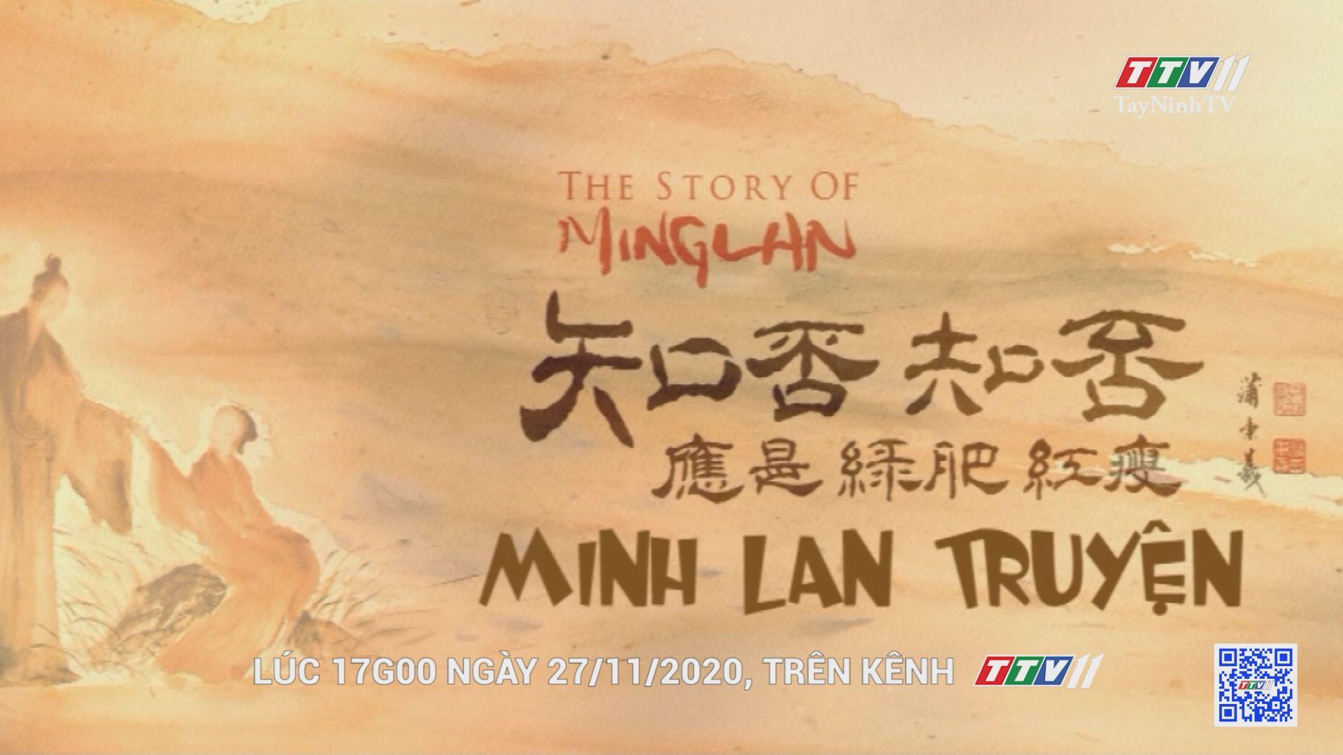 Phim MINH LAN TRUYỆN-Trailer | GIỚI THIỆU PHIM | TayNinhTVE