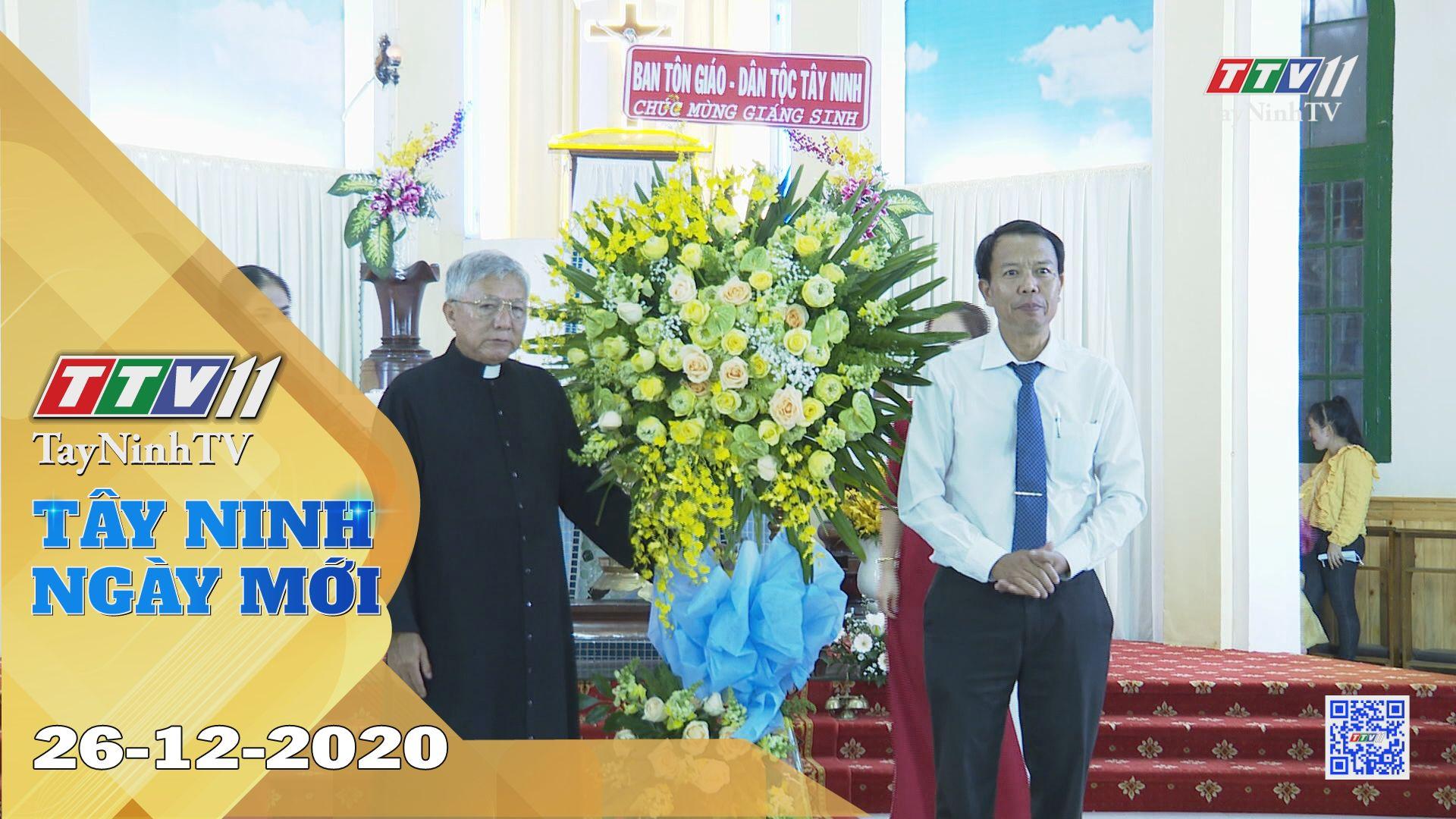 Tây Ninh Ngày Mới 26-12-2020 | Tin tức hôm nay | TayNinhTV