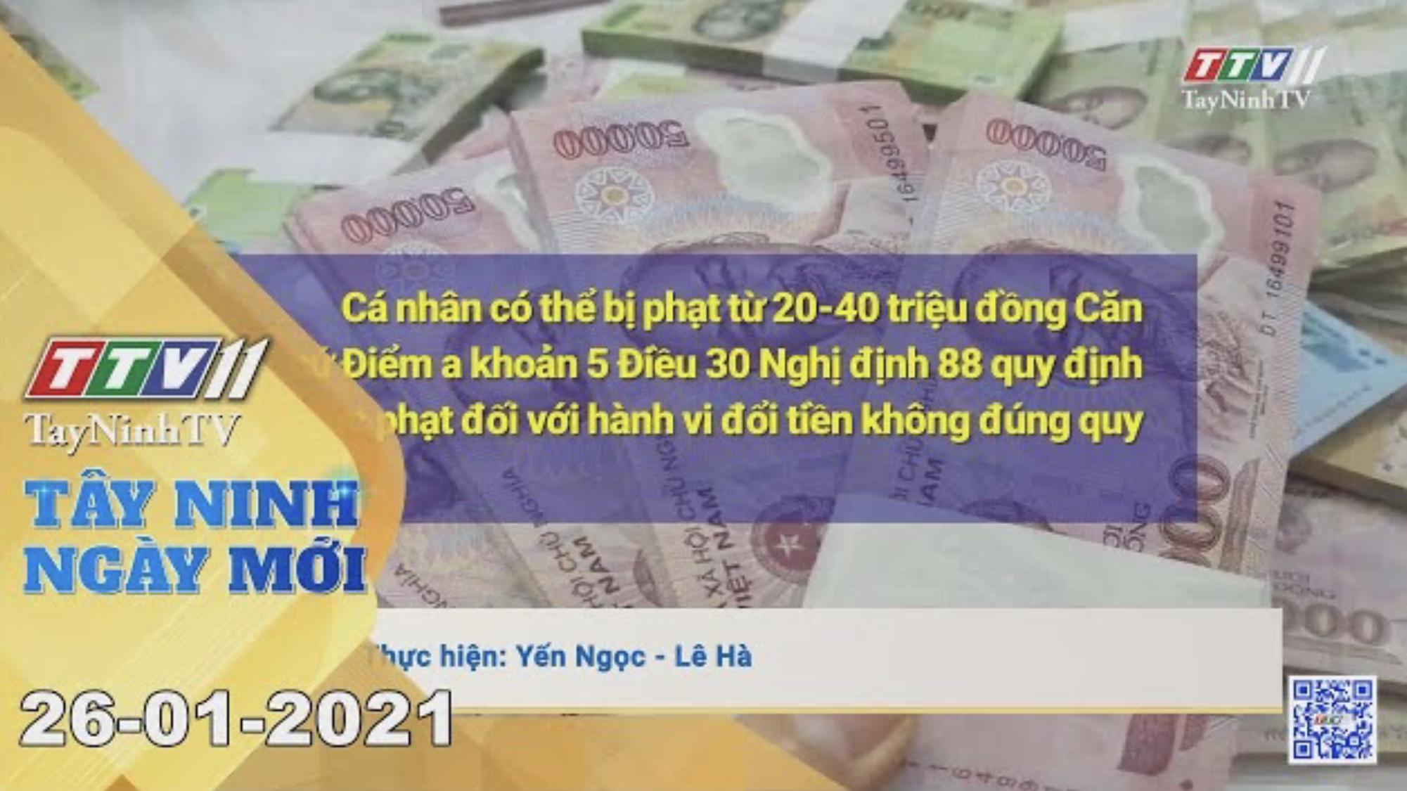 Tây Ninh Ngày Mới 26-01-2021 | Tin tức hôm nay | TayNinhTV