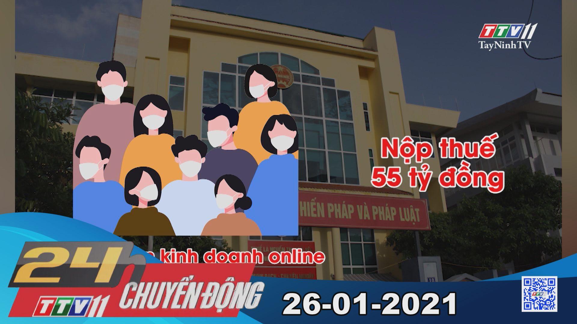 24h Chuyển động 26-01-2021 | Tin tức hôm nay | TayNinhTV
