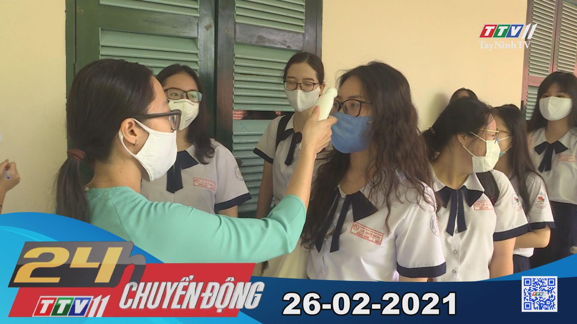 24h Chuyển động 26-02-2021 | Tin tức hôm nay | TayNinhTV