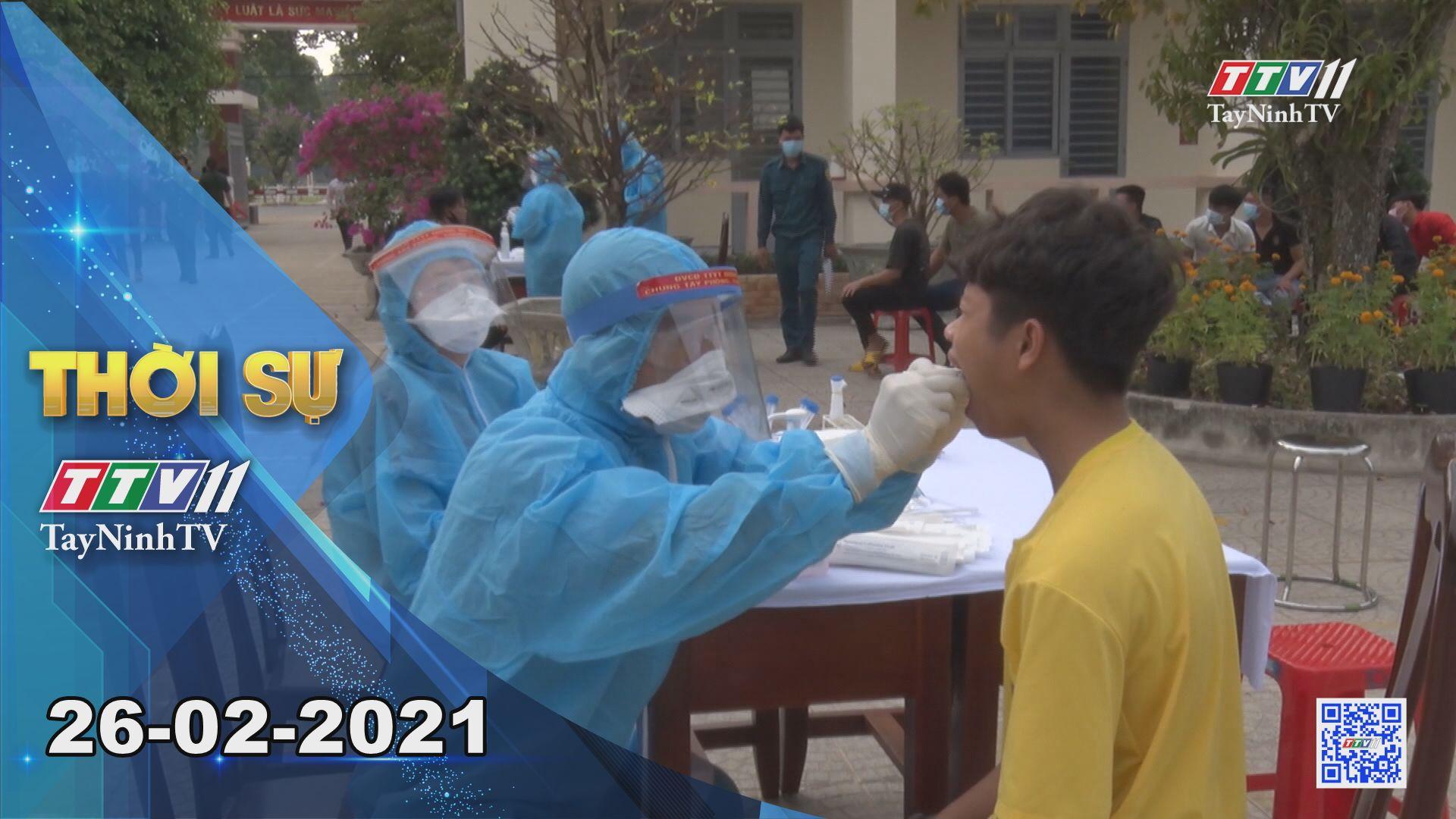 Thời sự Tây Ninh 26-02-2021 | Tin tức hôm nay | TayNinhTV