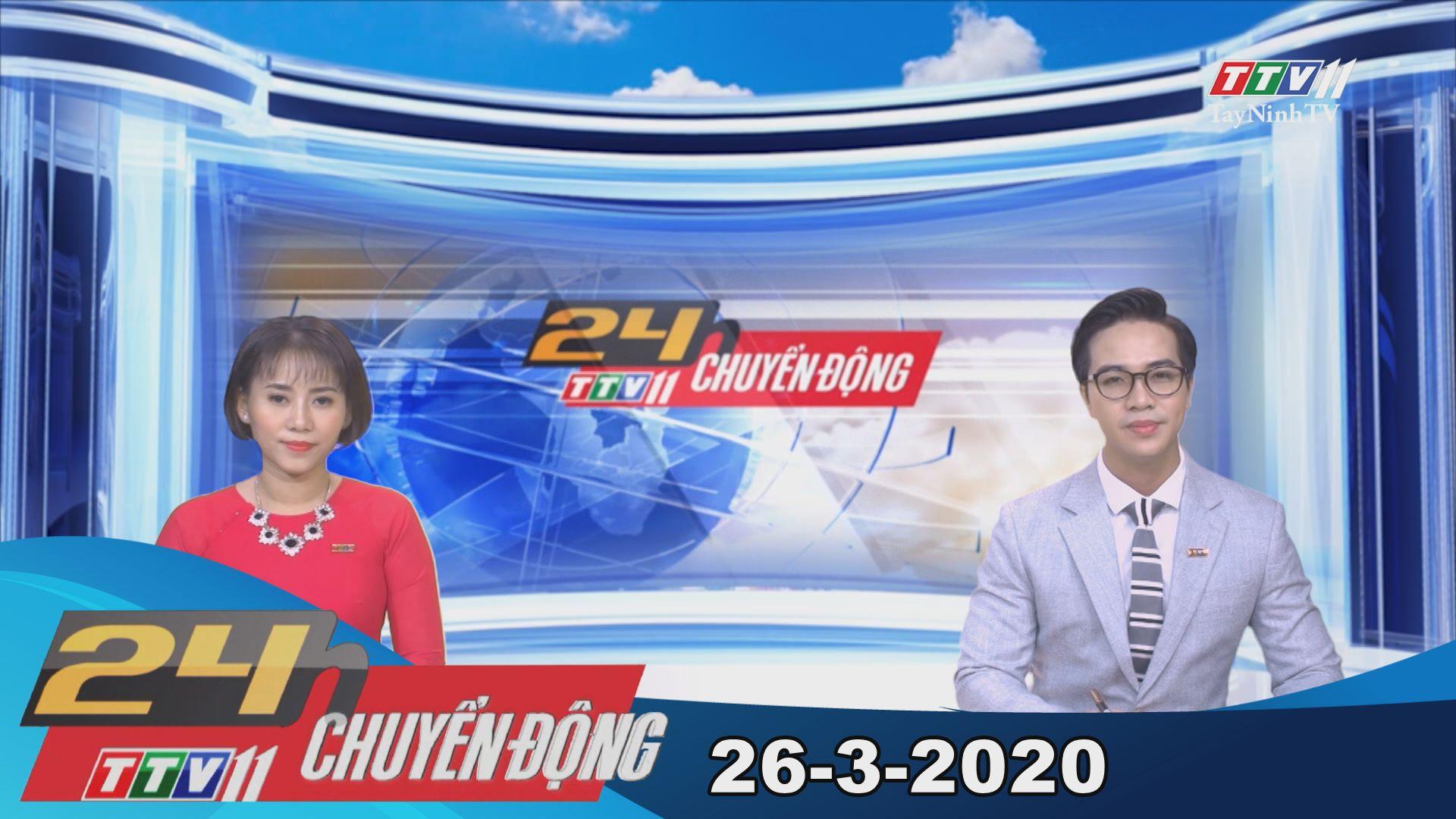 24h Chuyển động 26-3-2020 | Tin tức hôm nay | TayNinhTV