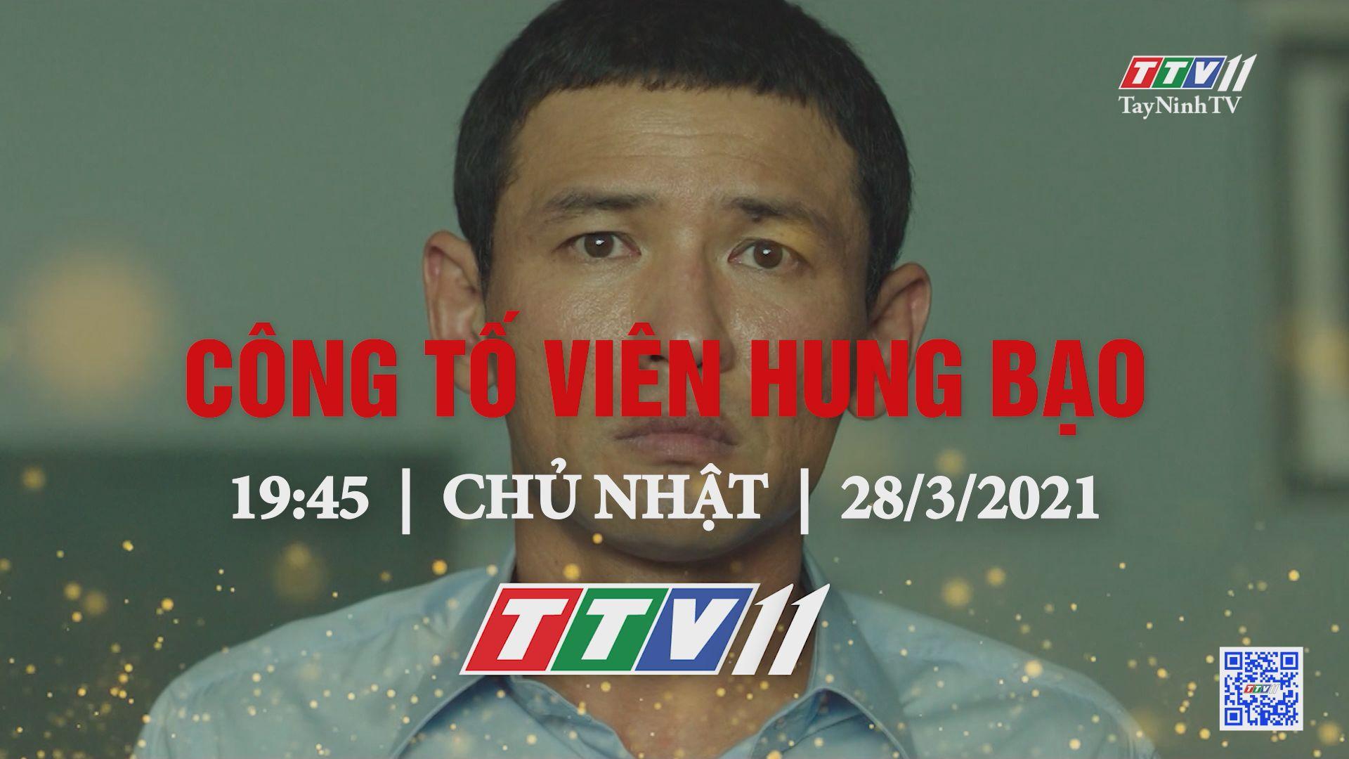 Công tố viên hung bạo-Trailer | PHIM CUỐI TUẦN | TayNinhTV