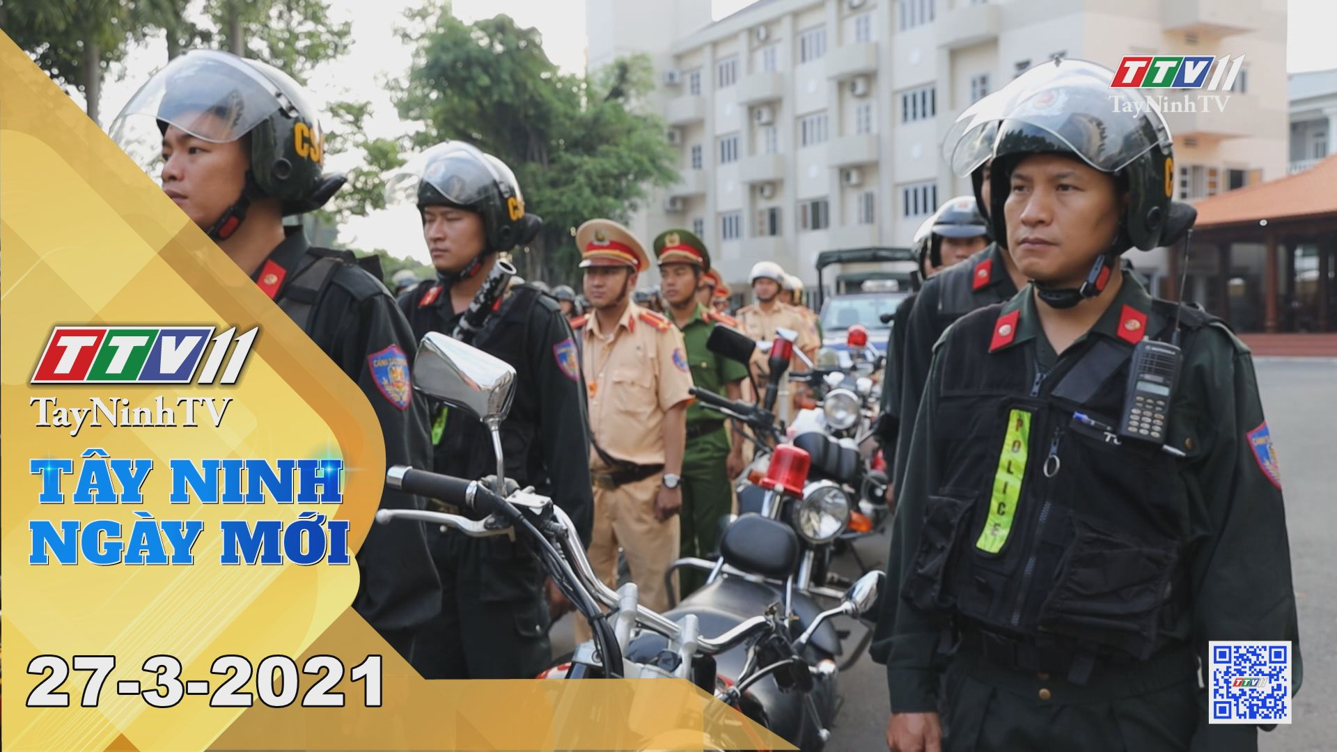 Tây Ninh Ngày Mới 27-3-2021 | Tin tức hôm nay | TayNinhTV
