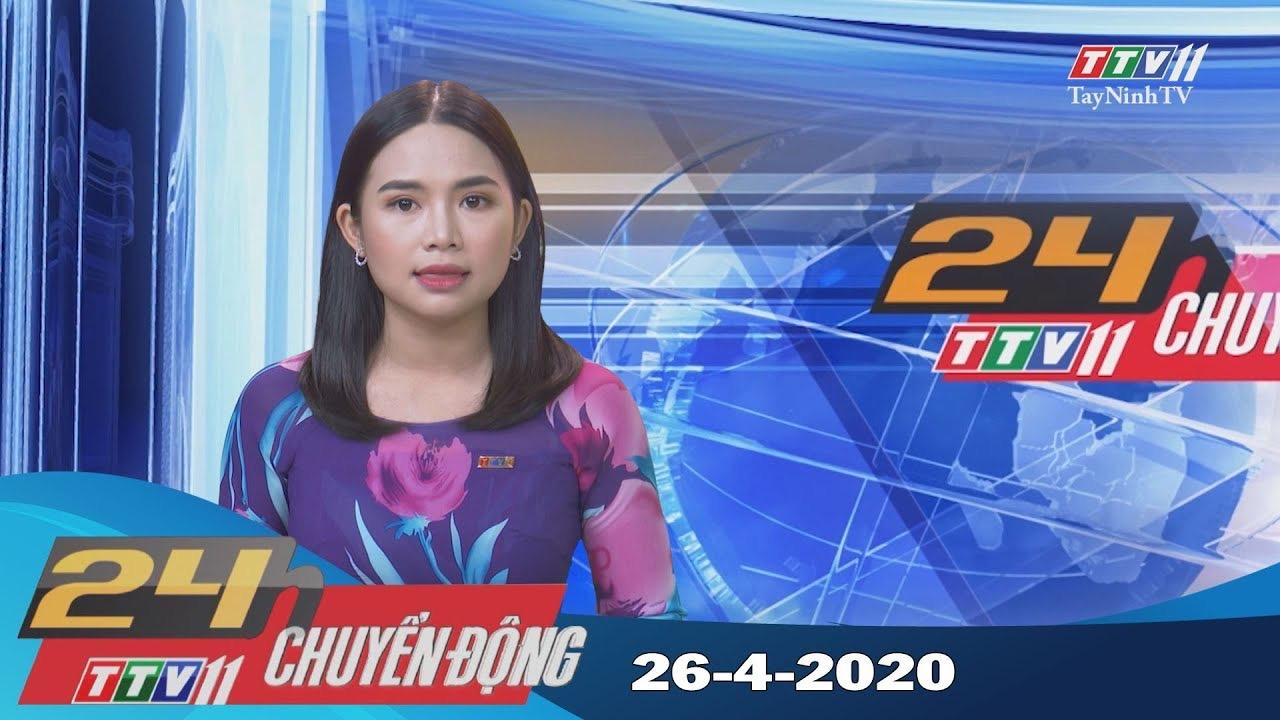 24h Chuyển động 26-4-2020 | Tin tức hôm nay | TayNinhTV
