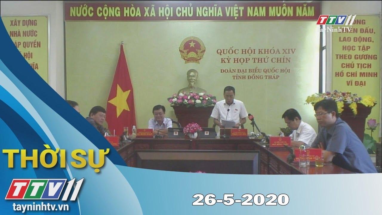 Thời sự Tây Ninh 26-5-2020 | Tin tức hôm nay | TayNinhTV