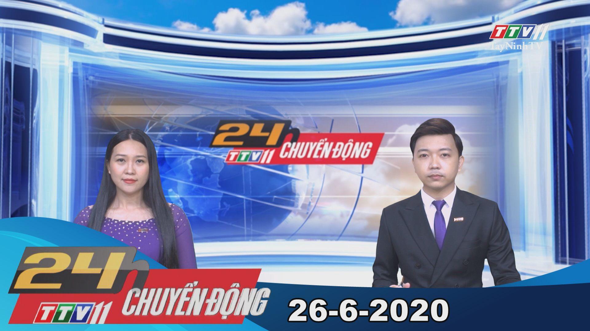 24h Chuyển động 26-6-2020 | Tin tức hôm nay | TayNinhTV