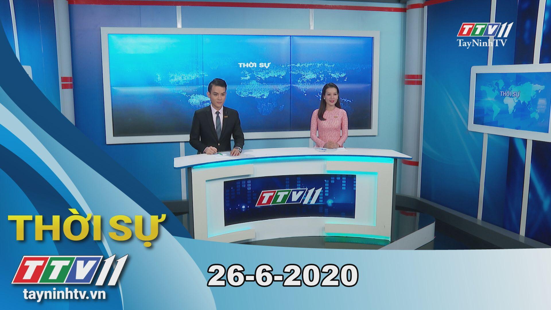 Thời sự Tây Ninh 26-6-2020 | Tin tức hôm nay | TayNinhTV