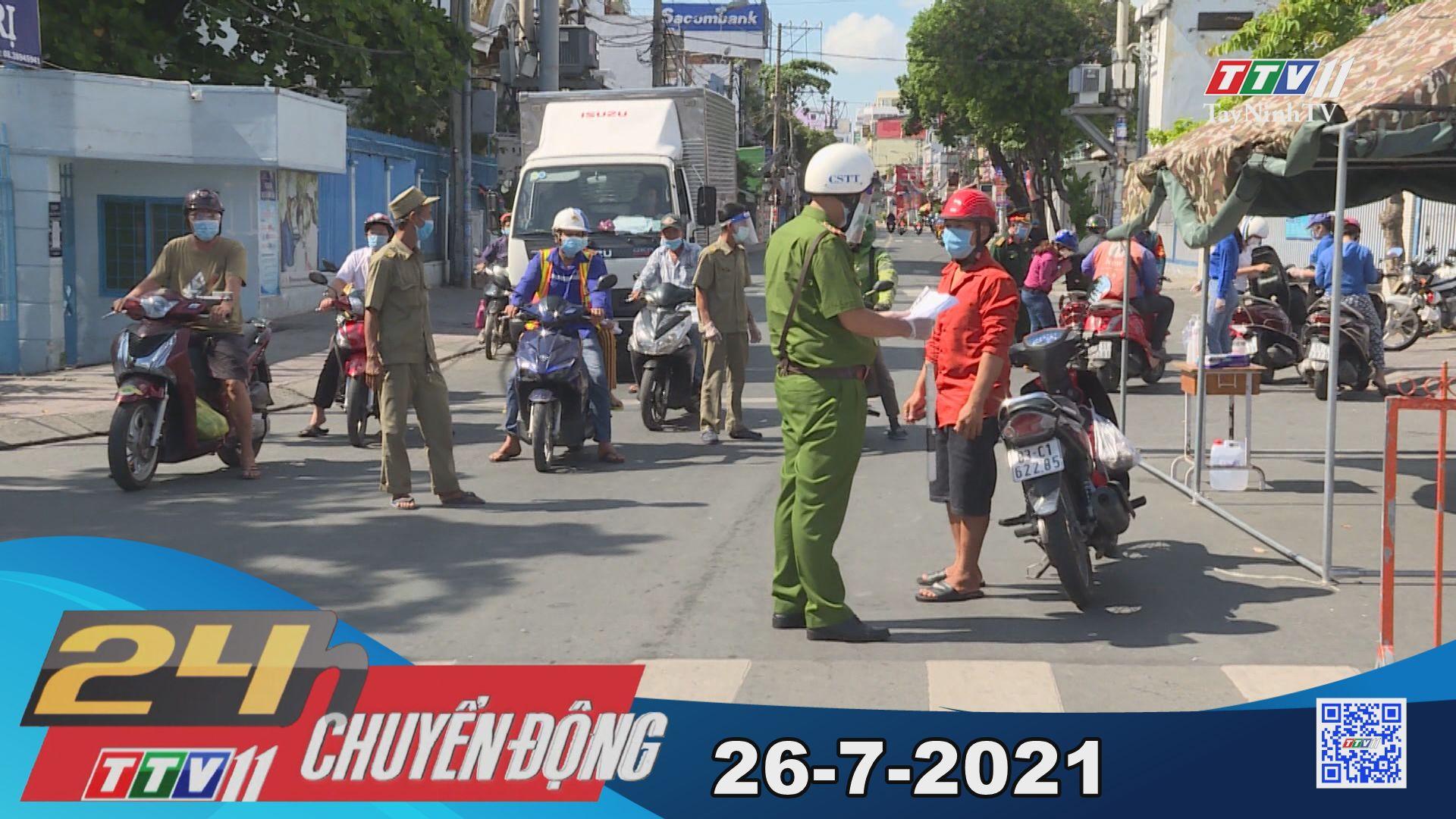 24h Chuyển động 26-7-2021 | Tin tức hôm nay | TayNinhTV