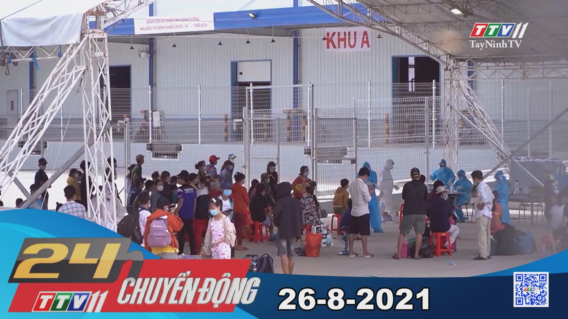 24h Chuyển động 26-8-2021 | Tin tức hôm nay | TayNinhTV