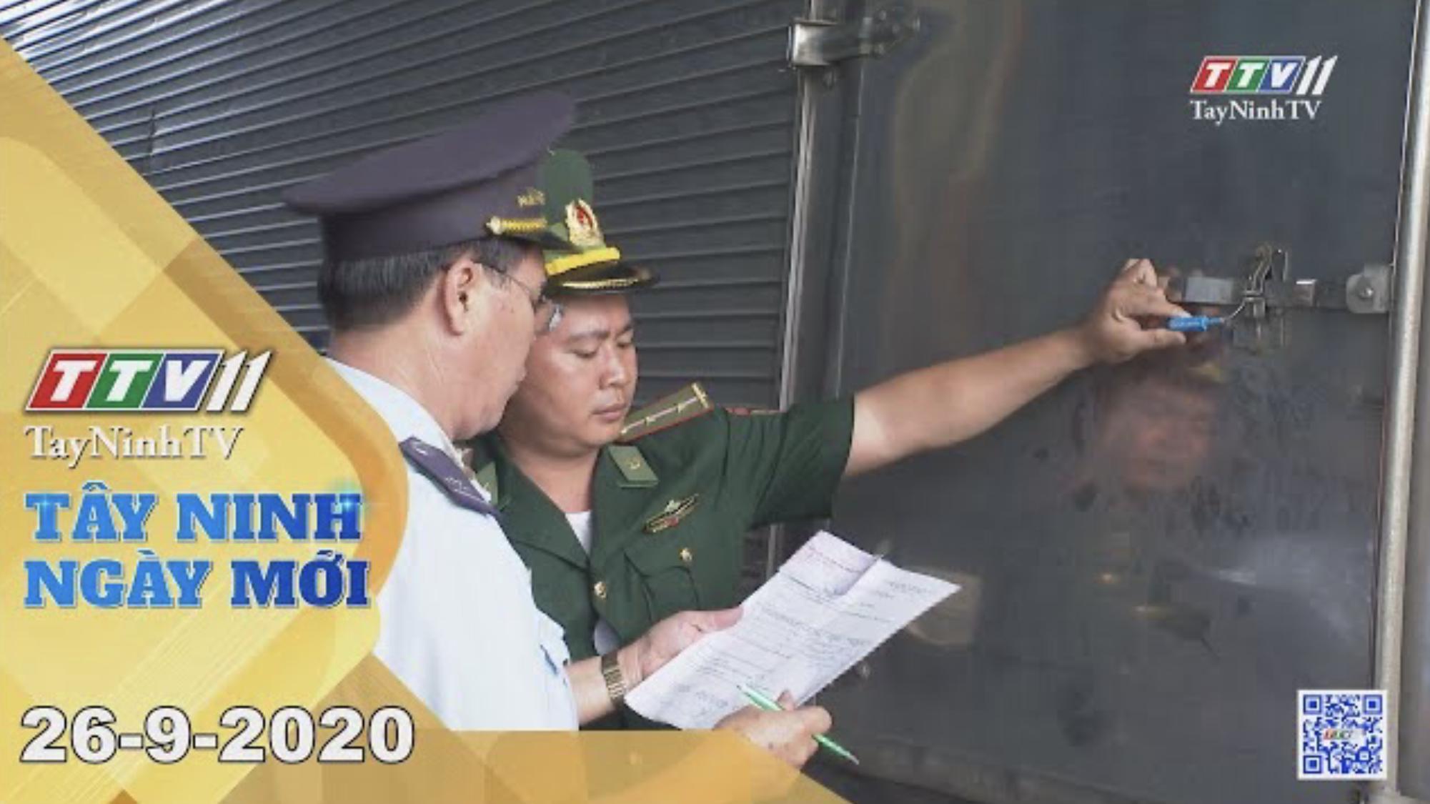 Tây Ninh Ngày Mới 26-9-2020 | Tin tức hôm nay | TayNinhTV