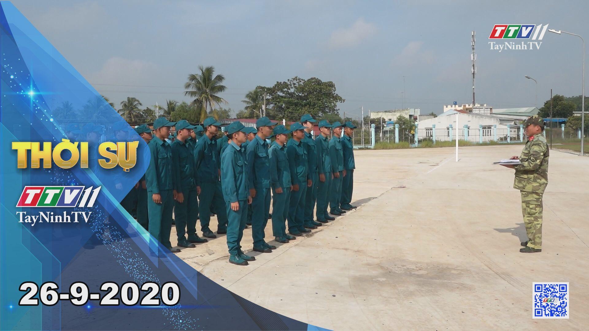 Thời sự Tây Ninh 26-9-2020 | Tin tức hôm nay | TayNinhTV