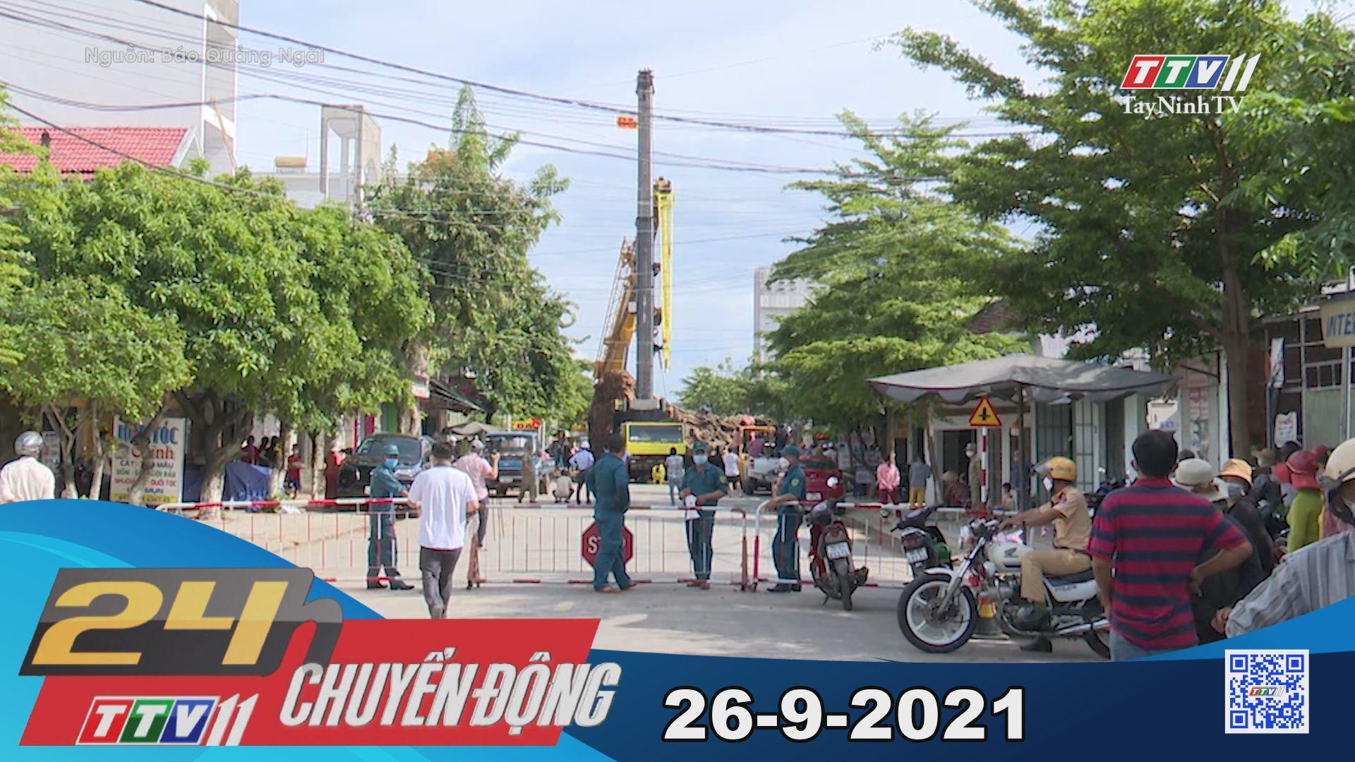 24h Chuyển động 26/9/2021 | Tin tức hôm nay | TayNinhTV