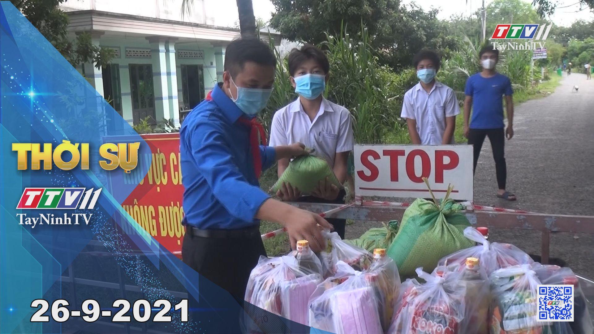 Thời sự Tây Ninh 26/9/2021 | Tin tức hôm nay | TayNinhTV