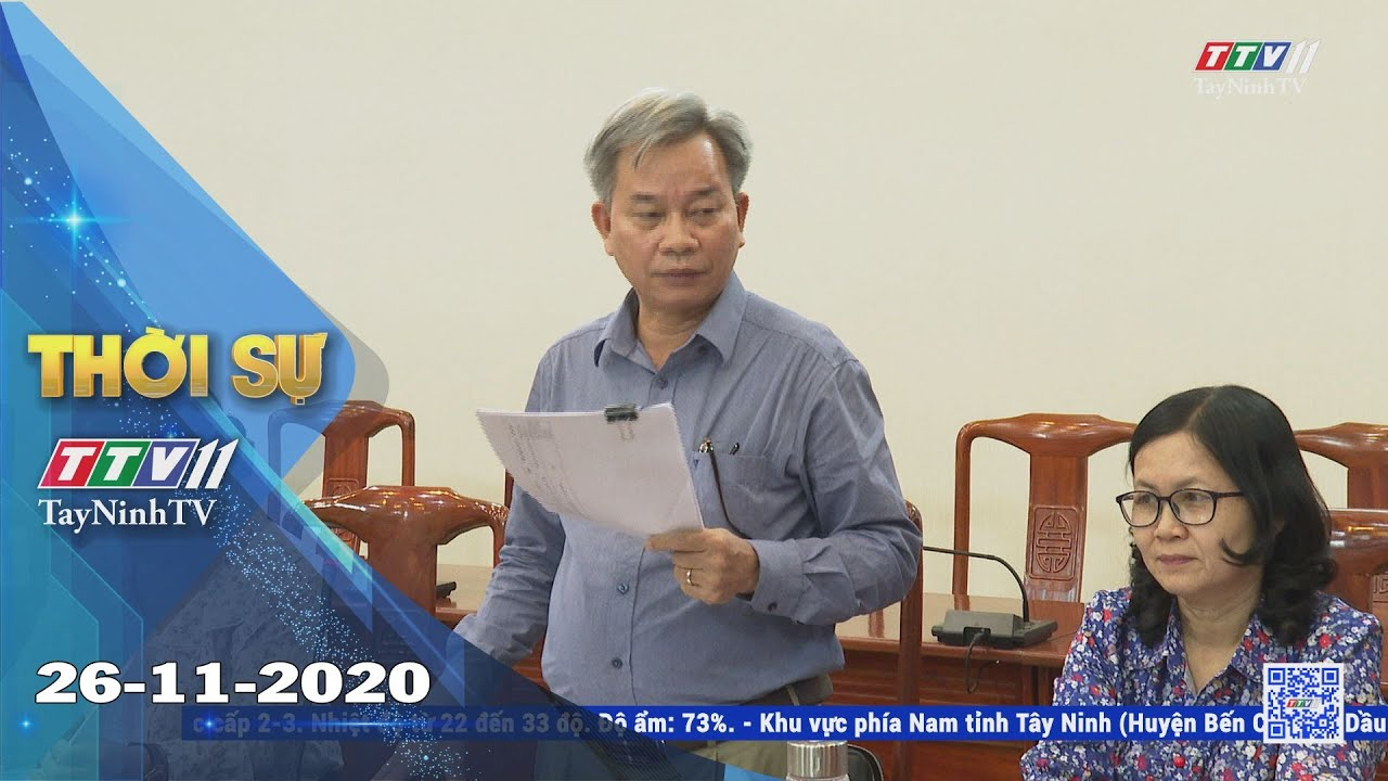 Thời sự Tây Ninh 26-11-2020 | Tin tức hôm nay | TayNinhTV