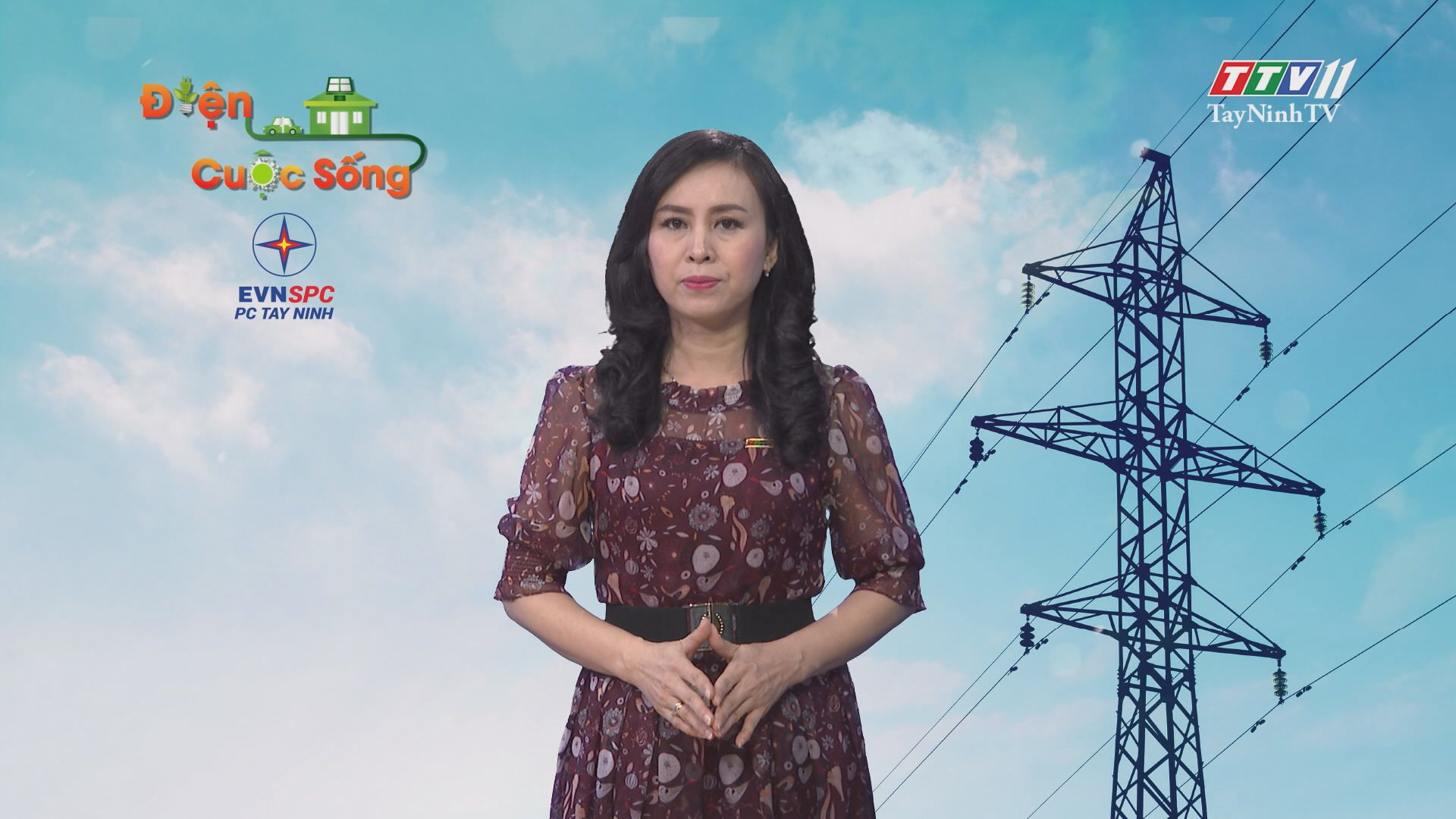 Tiết kiệm điện - Mang lợi ích cho mọi người | ĐIỆN VÀ CUỘC SỐNG | TayNinhTV