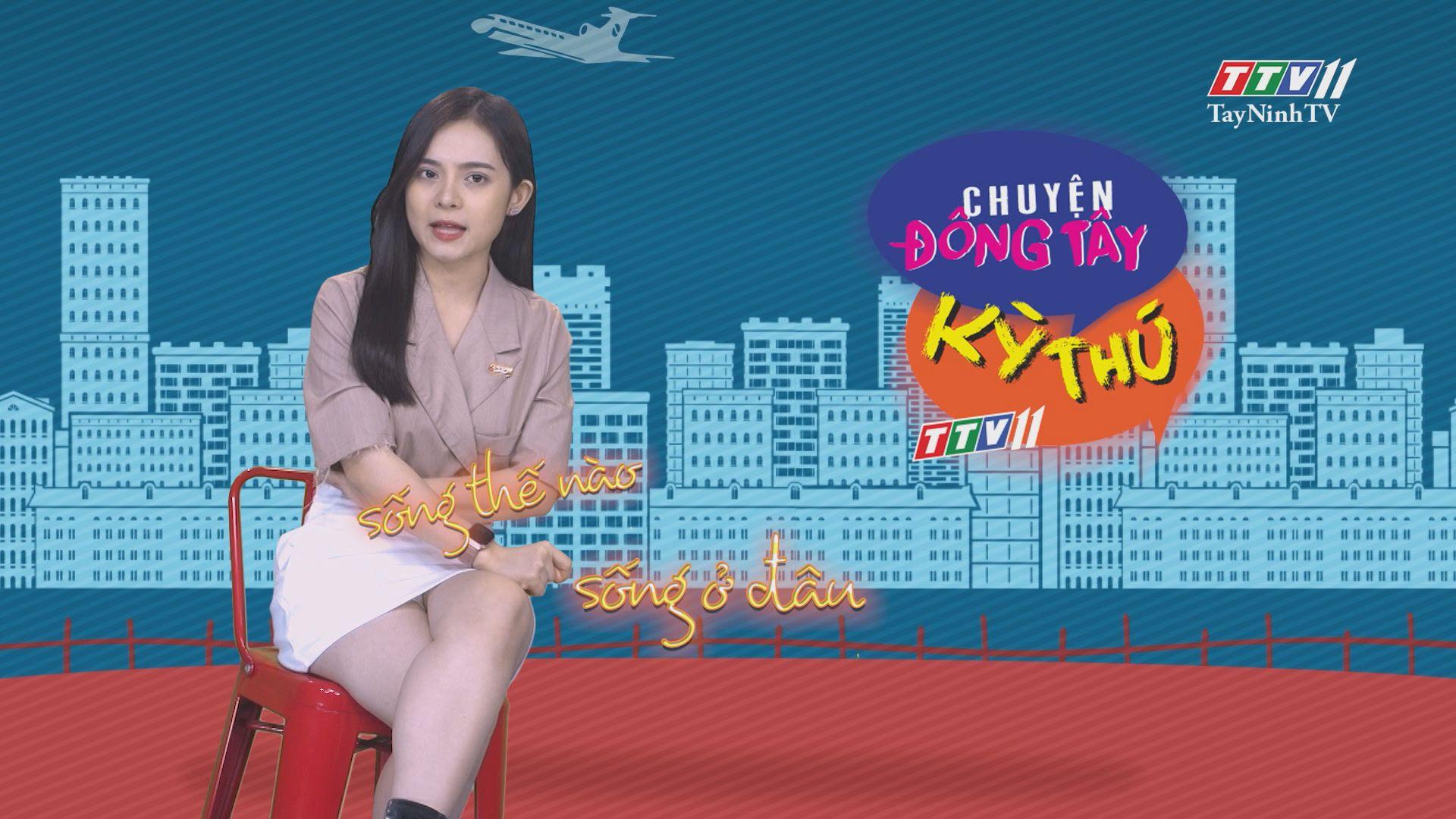 Chuyện Đông Tây Kỳ Thú 27-4-2020 | TayNinhTV