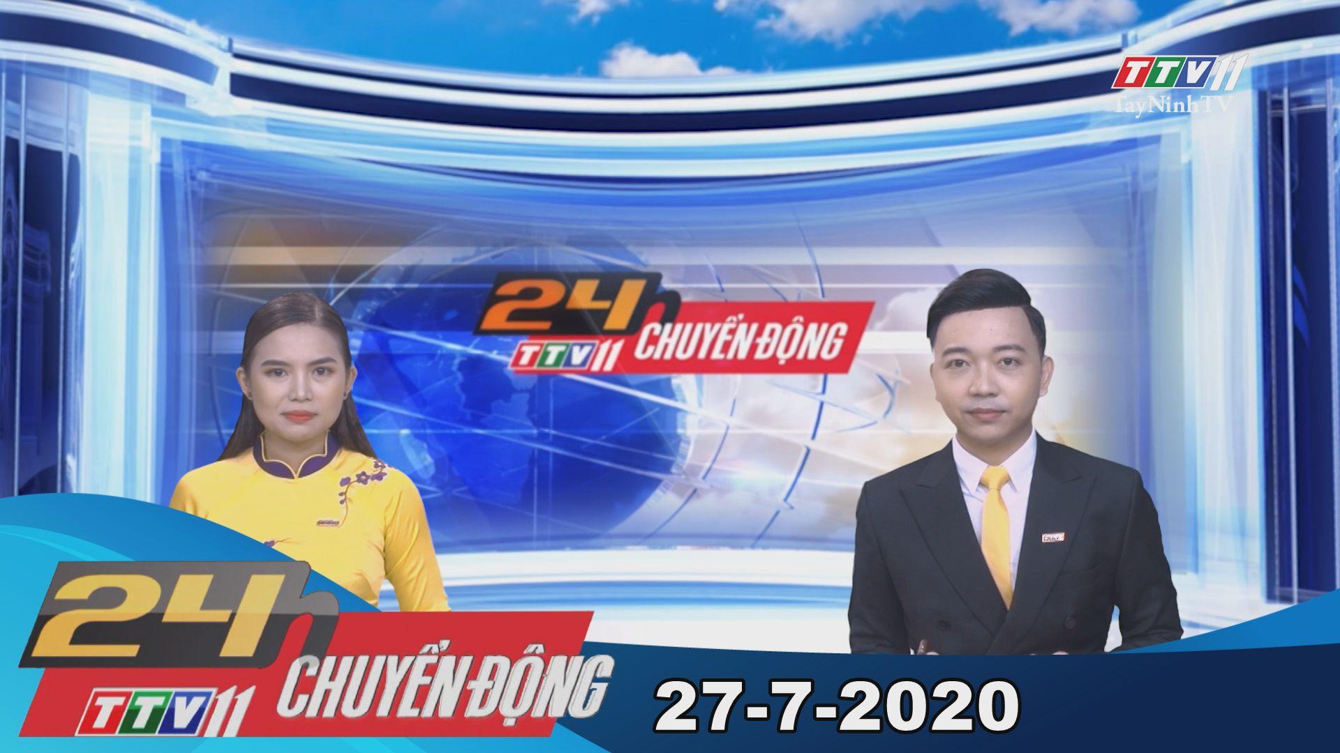 24h Chuyển động 27-7-2020 | Tin tức hôm nay | TayNinhTV