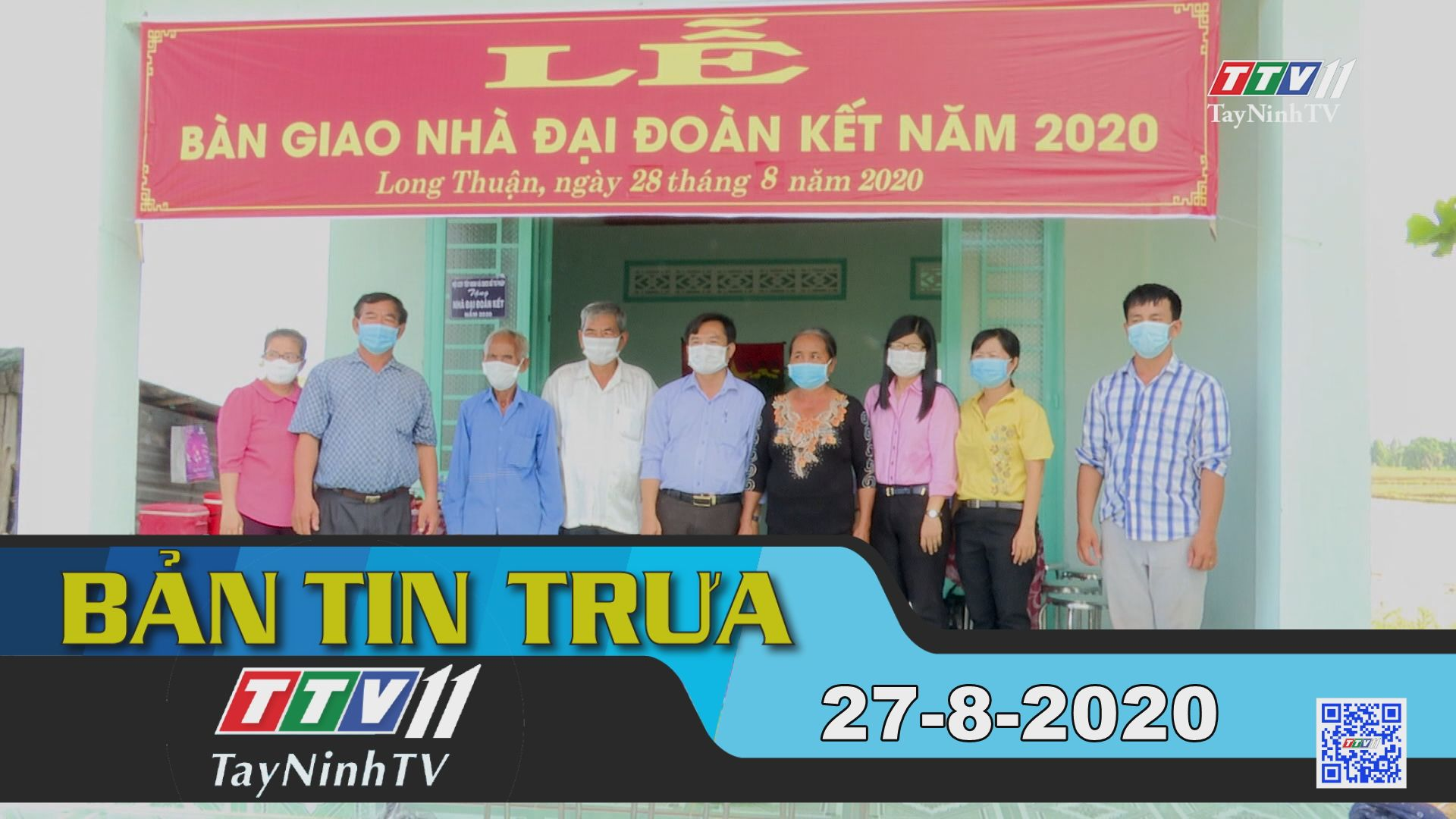 Bản tin trưa 27-8-2020 | Tin tức hôm nay | TayNinhTV