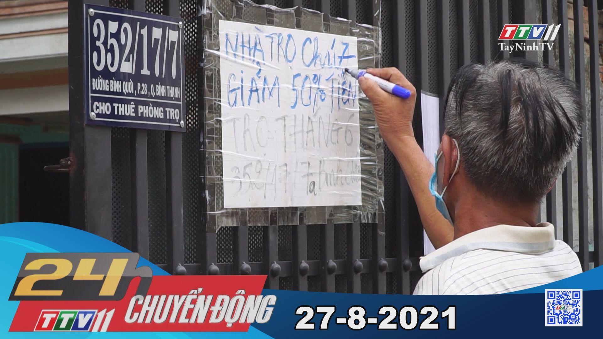 24h Chuyển động 27-8-2021 | Tin tức hôm nay | TayNinhTV